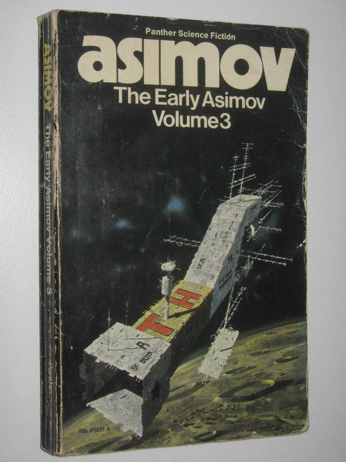 Image for The Early Asimov; or, Eleven Years of Trying Volume 3