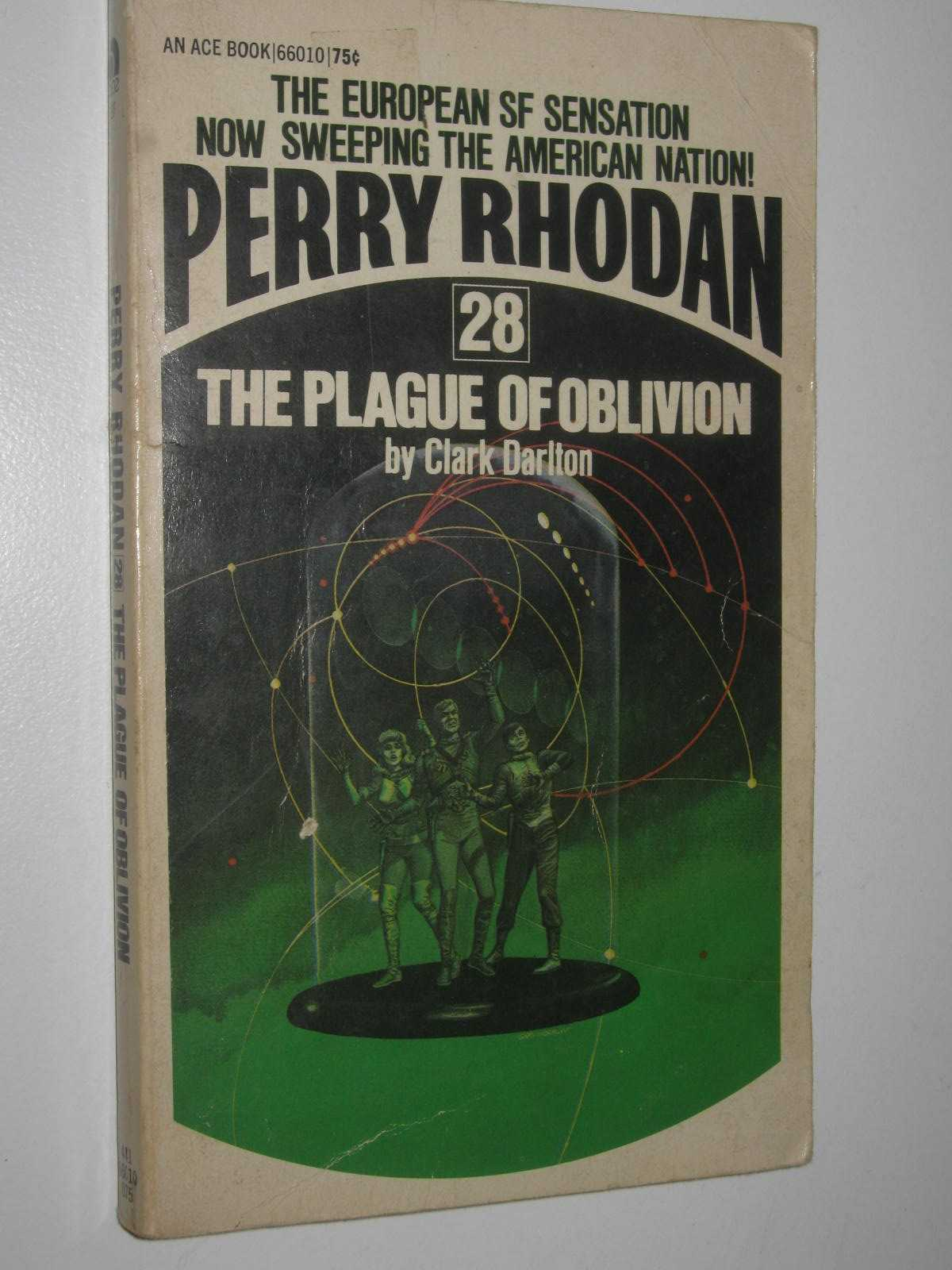Image for The Plague of Oblivion - Perry Rhodan Series #28