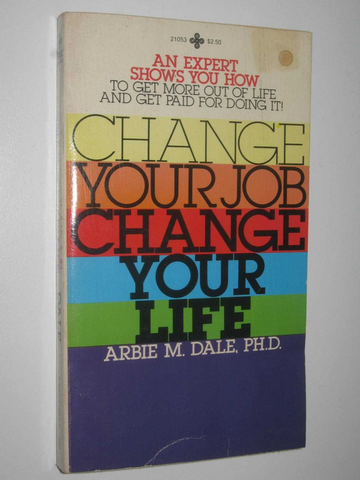 Image for Change Your Job, Change Your Life
