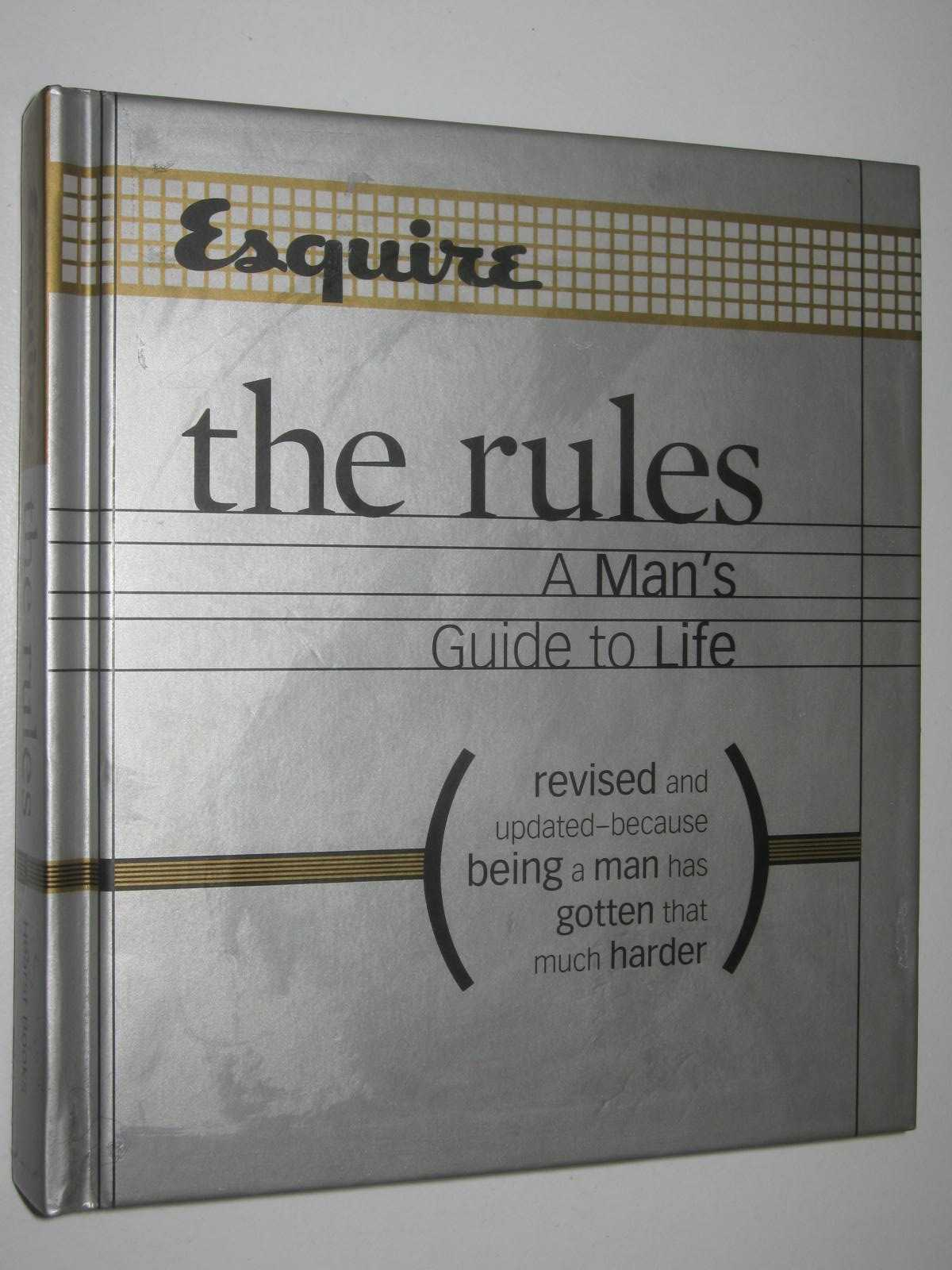 Image for Esquire the Rules - A Man's Guide to Life : Because Being a Man Has Gotten That Much Harder