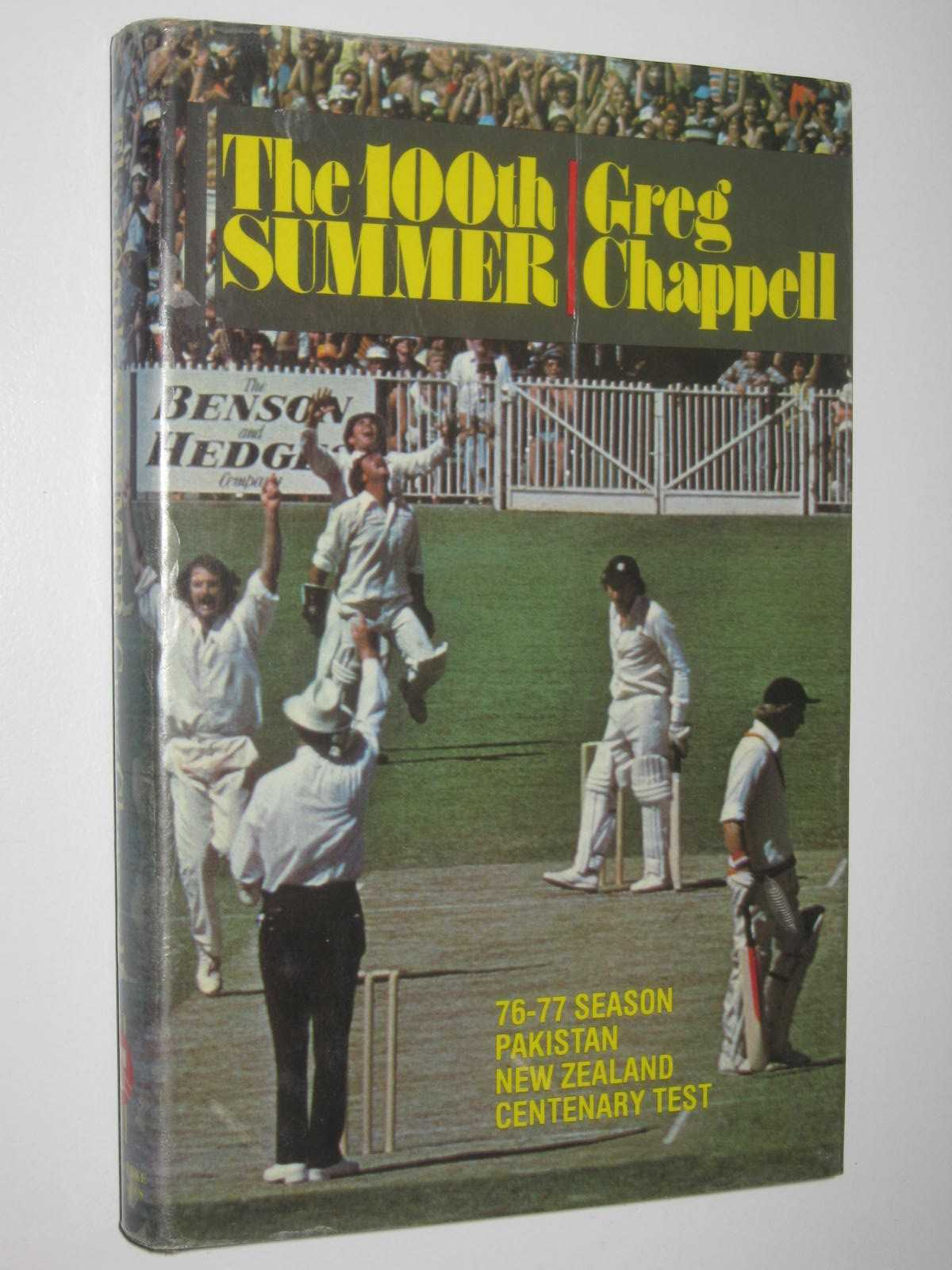 Image for The 100th Summer : 76-77 Season Pakistan New Zealand Centenary Test