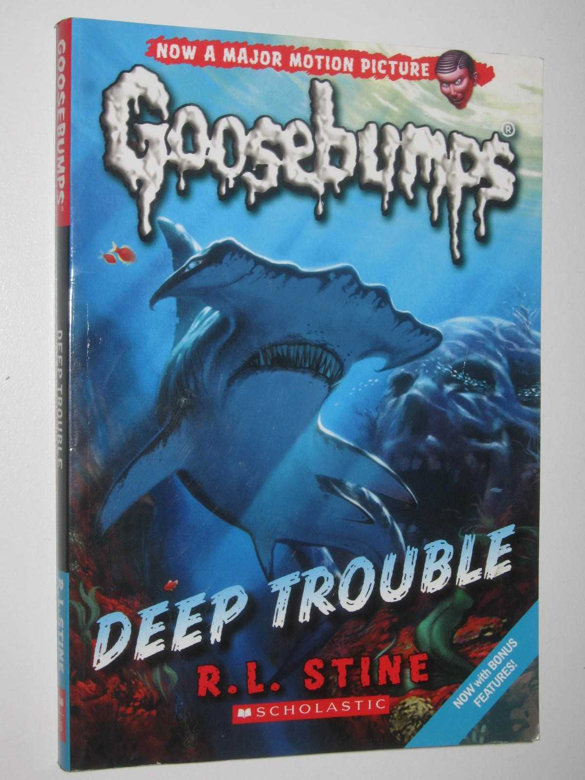 Image for Deep Trouble - Goosebumps Classic Series #2