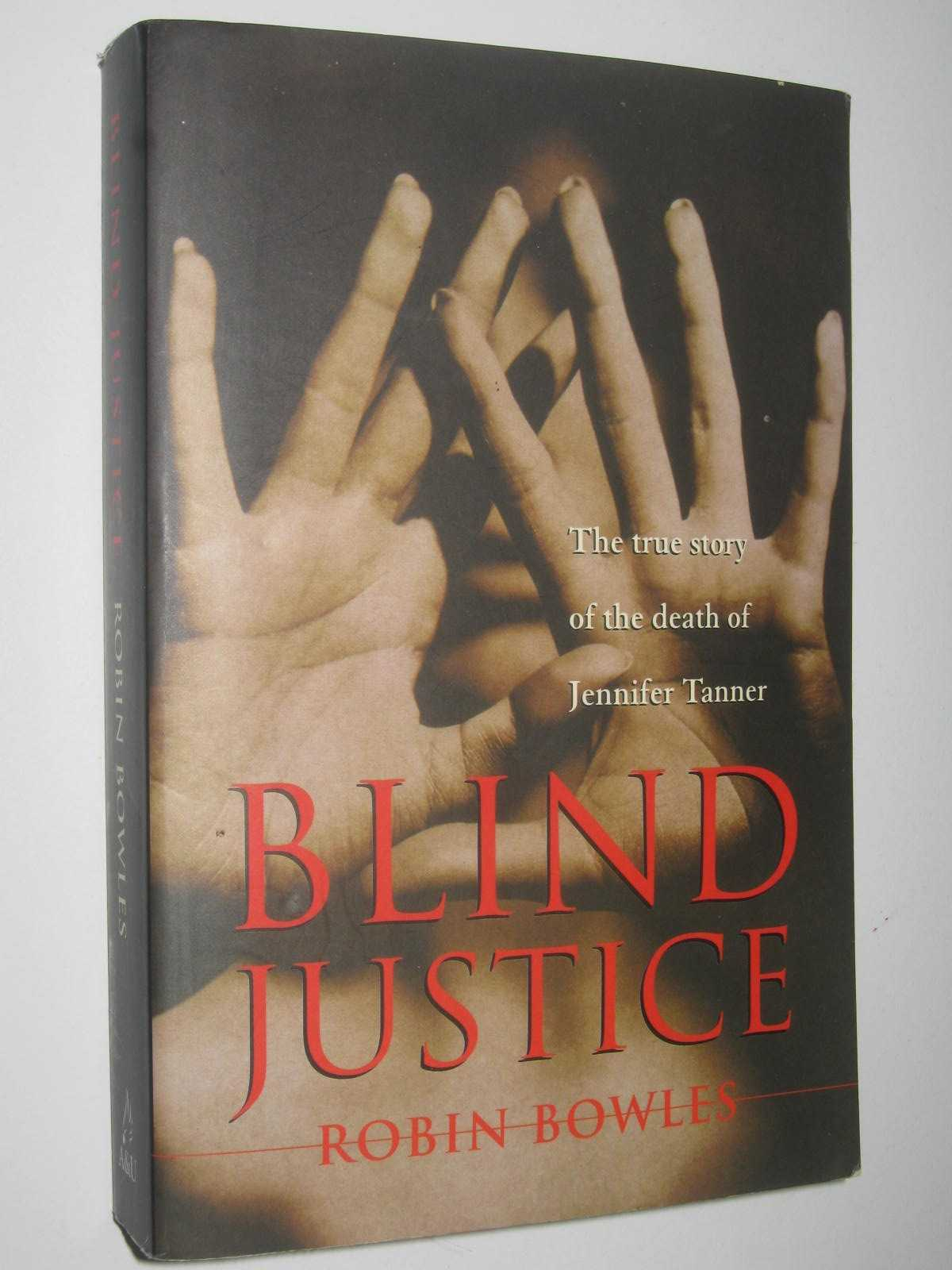 Image for Blind Justice : The True Story of the Death of Jennifer Tanner