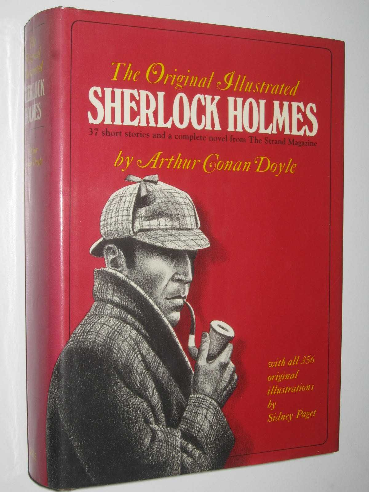 Image for The Original Illustrated Sherlock Holmes : 37 Short Stories and a Novel from the Strand Magazine