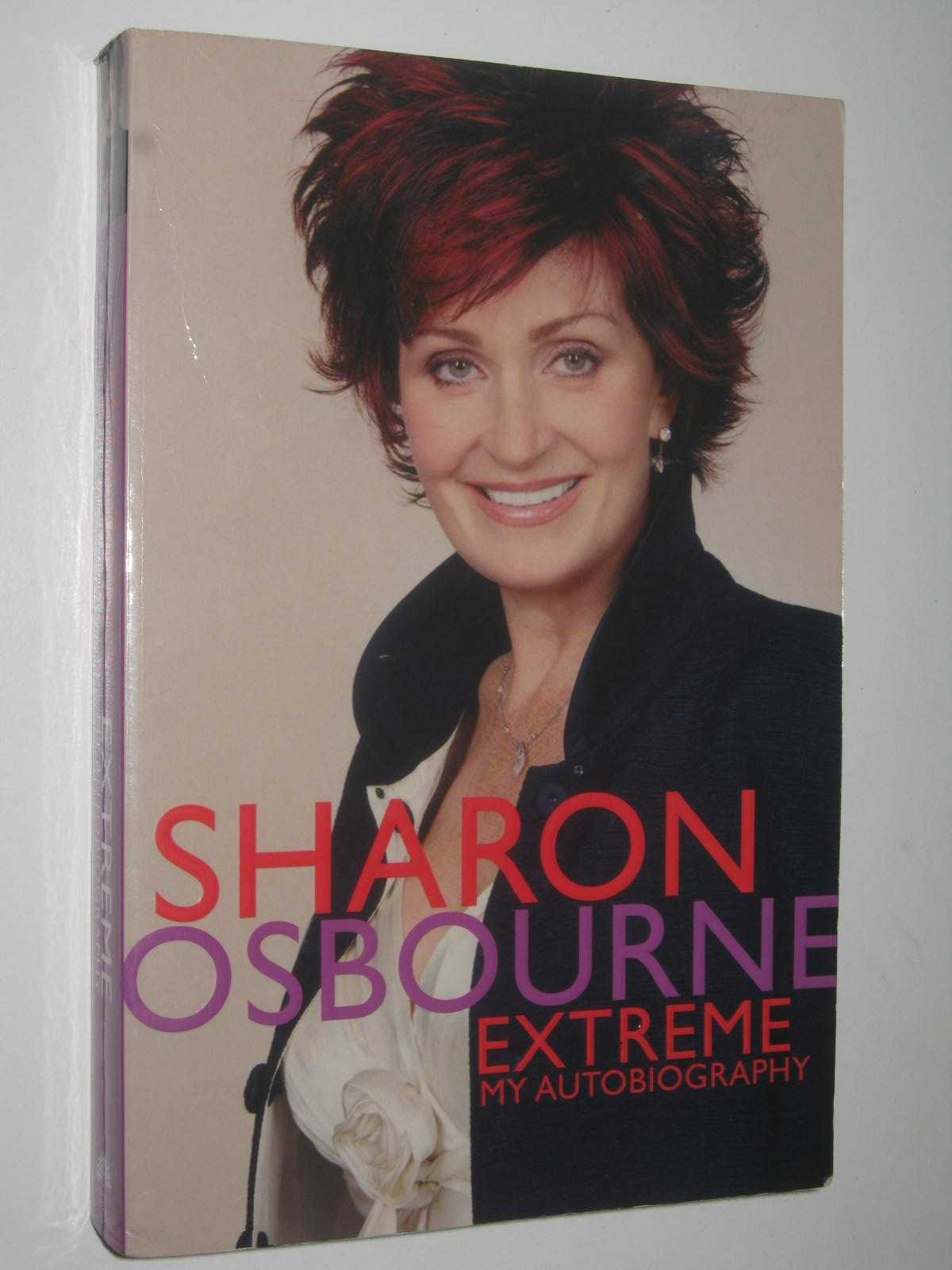 Image for Sharon Osbourne Extreme : My Autobiography