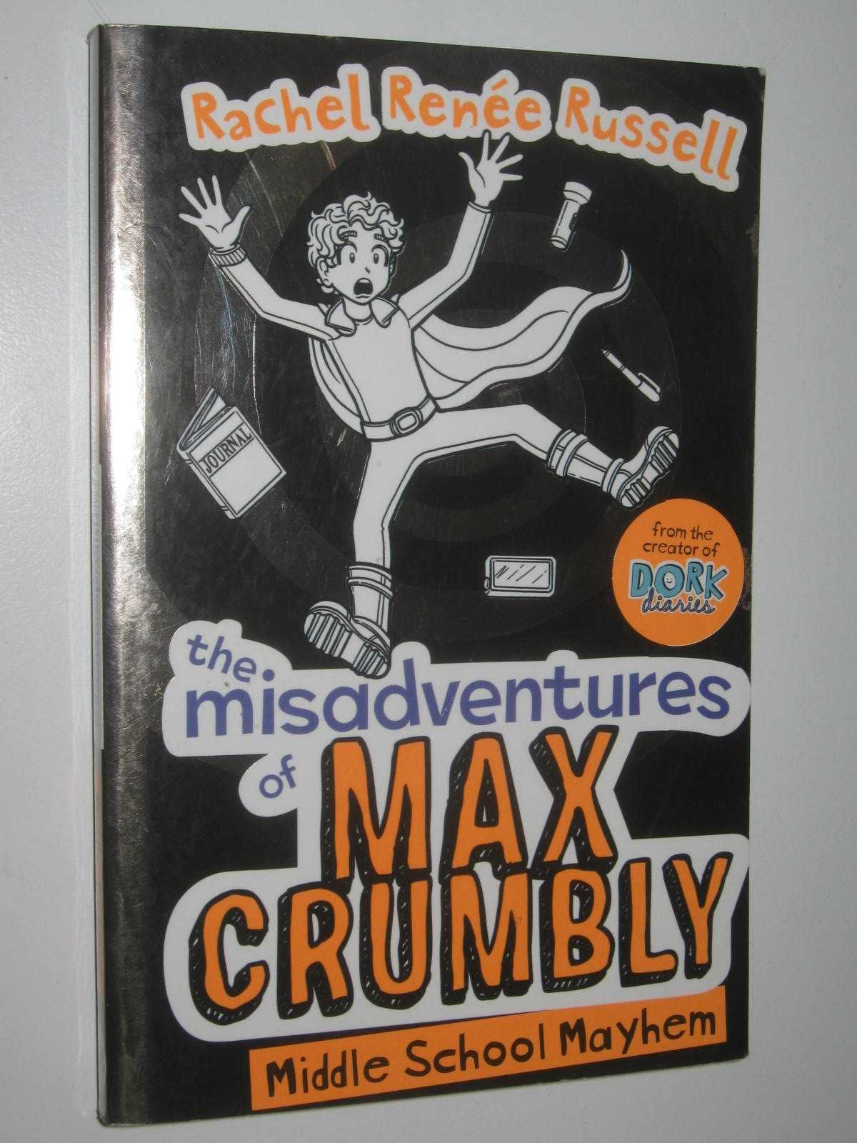 Image for The Misadventures Of Max Crumbly : Middle School Mayhem