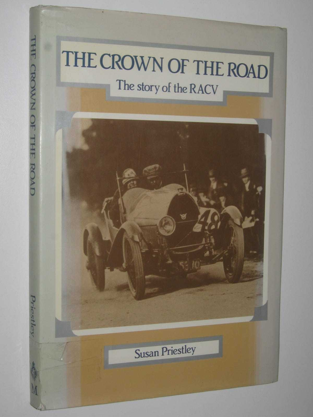 Image for The Crown of the Road : The Story of the RACV