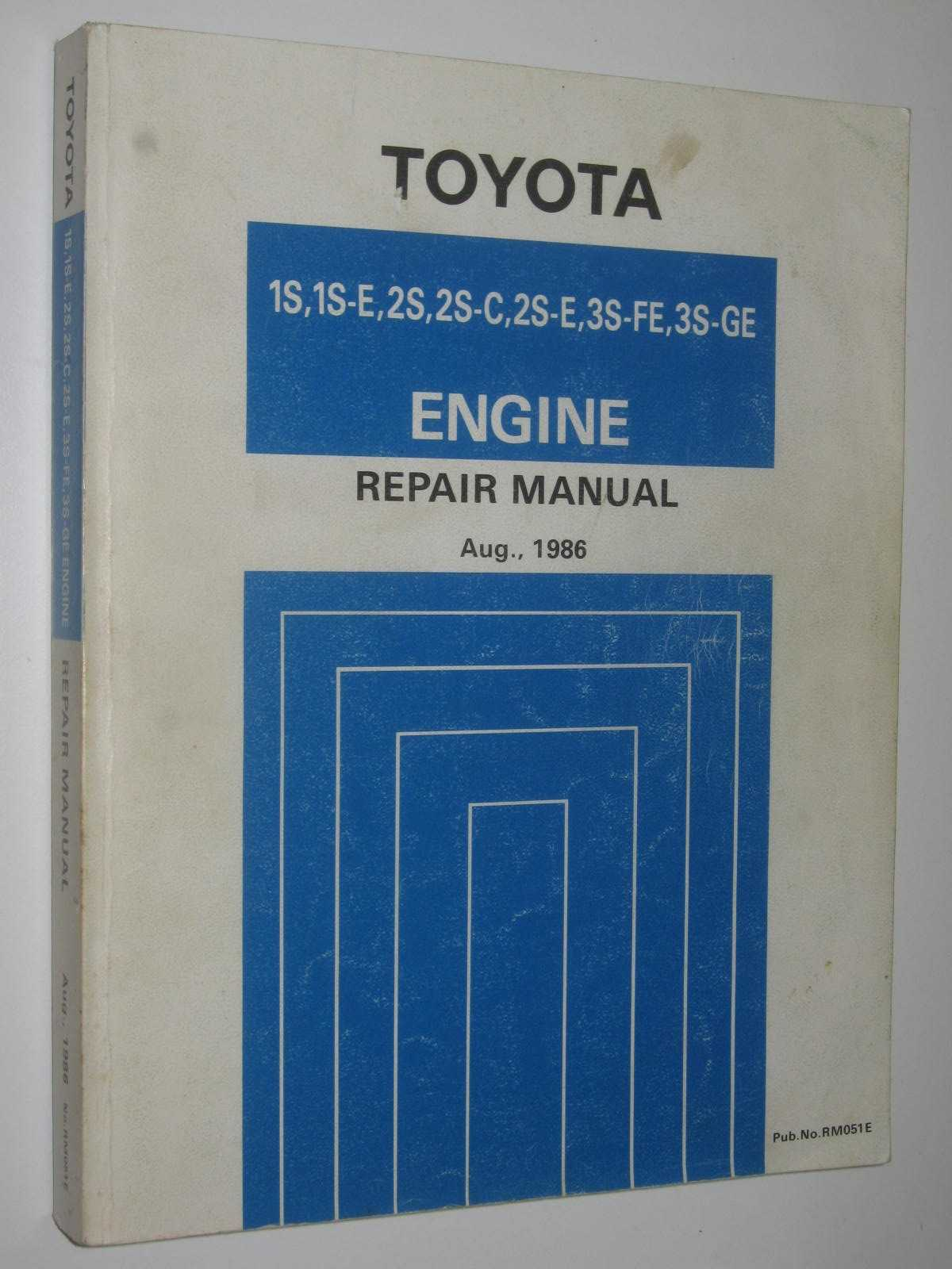 Image for Toyota 1S, 1S-E, 2S, 2S-C, 2S-E, 3S-FE, 3S-GE Engine Repair Manual : Publication number RM051E