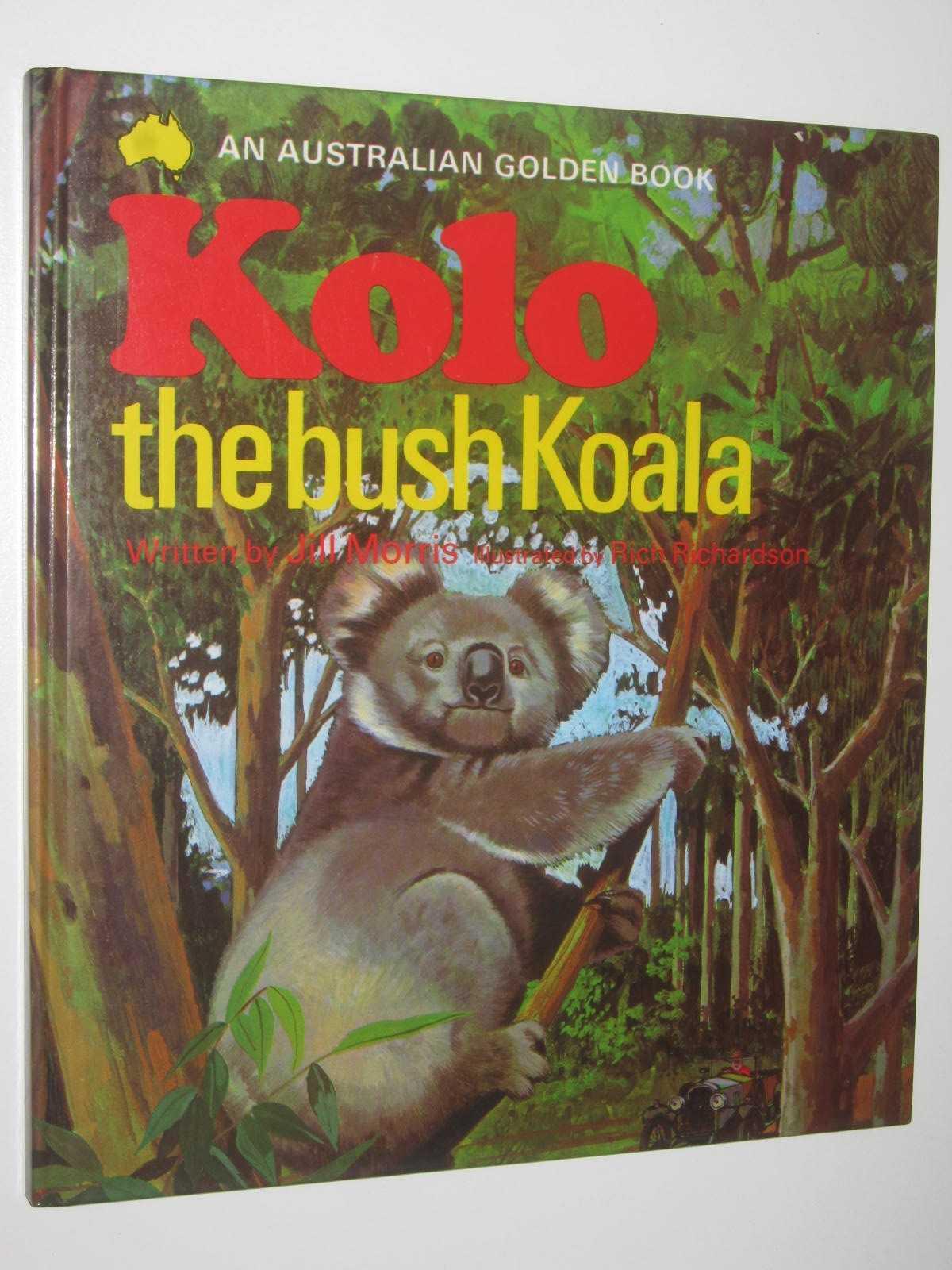 Image for Kolo the Bush Koala - An Australian Golden Book Series