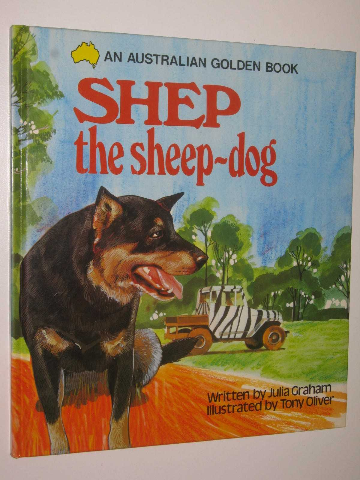 Image for Shep the Sheep Dog - An Australian Golden Book Series