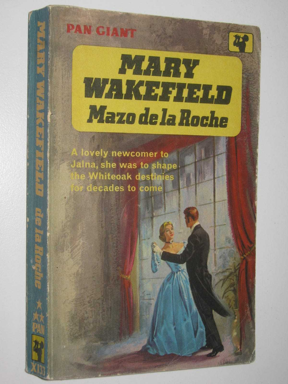 Image for Mary Wakefield - Whiteoaks of Jalna Series #3