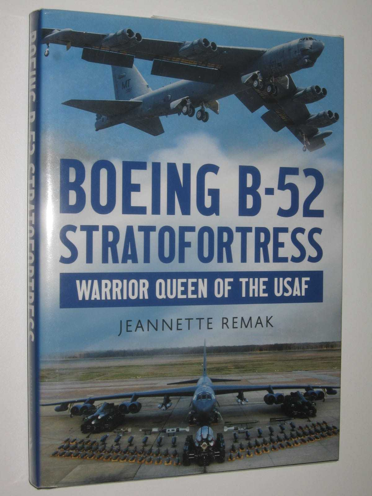 Image for Boing B-52 Stratofortress : Warrior Queen of the USAF