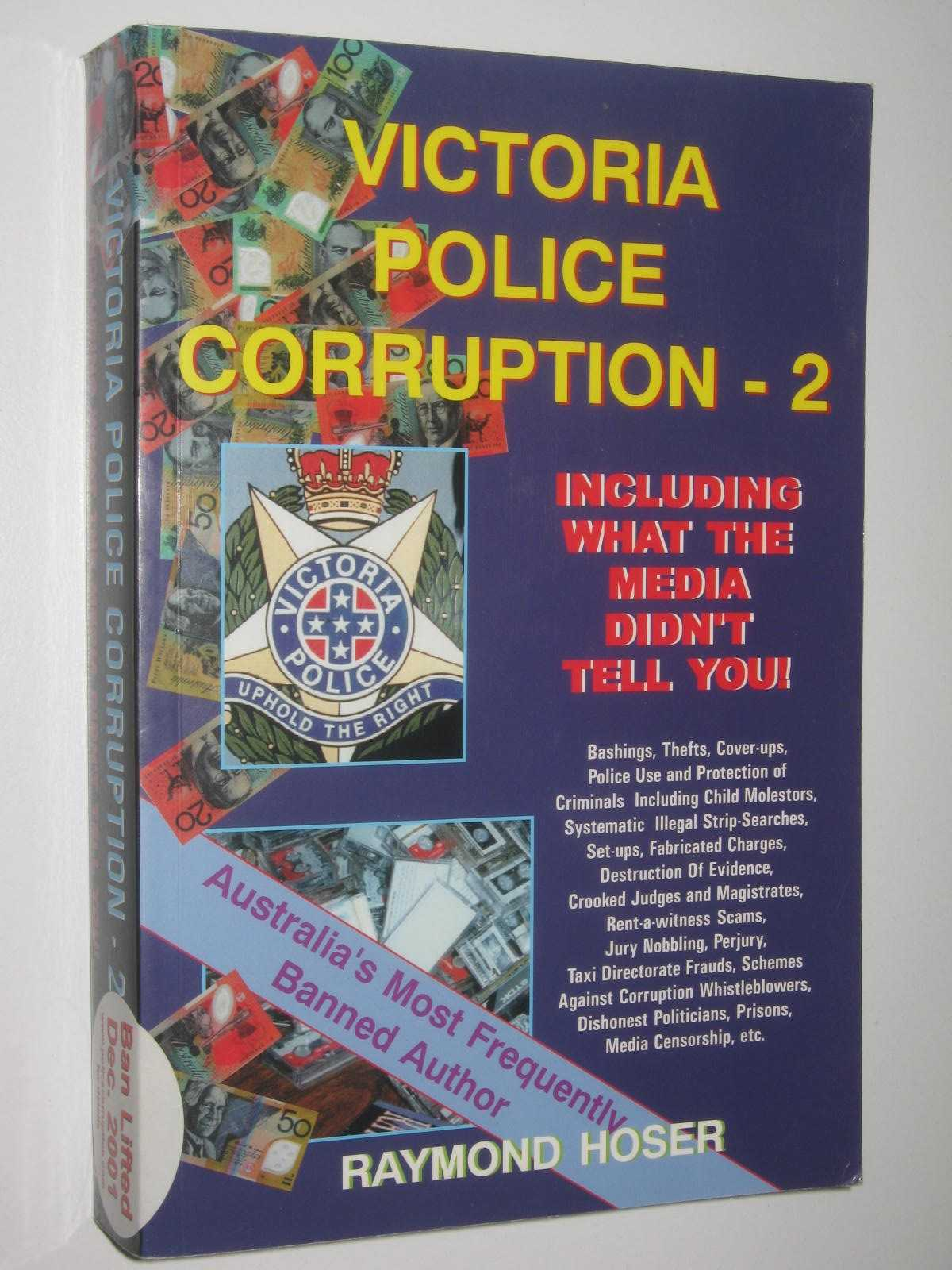Image for Victoria Police Corruption - 2 : Including What the Media Didn't Tell You!