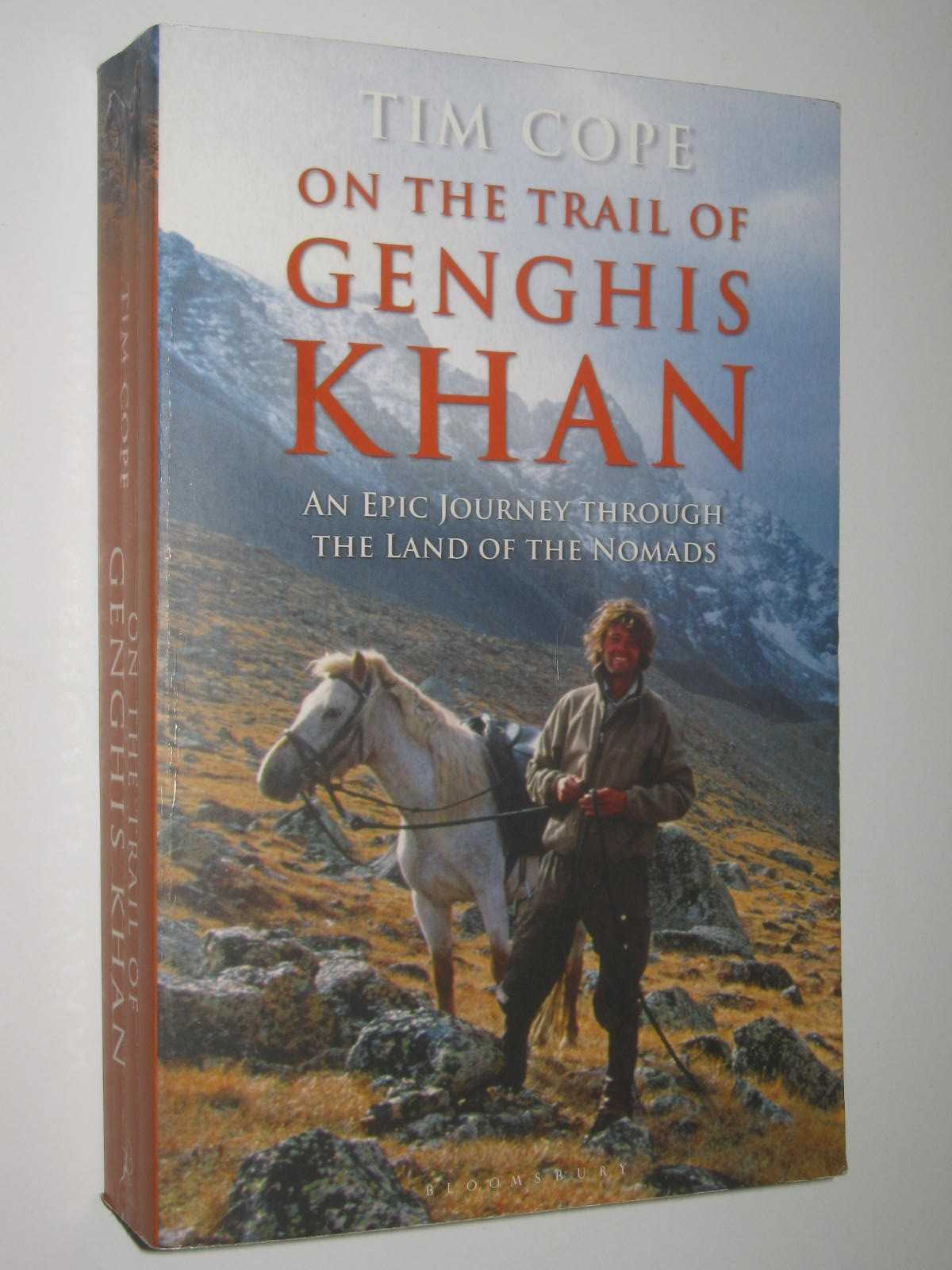 Image for On the Trail of Genghis Khan : An Epic Journey Through the Land of the Nomads