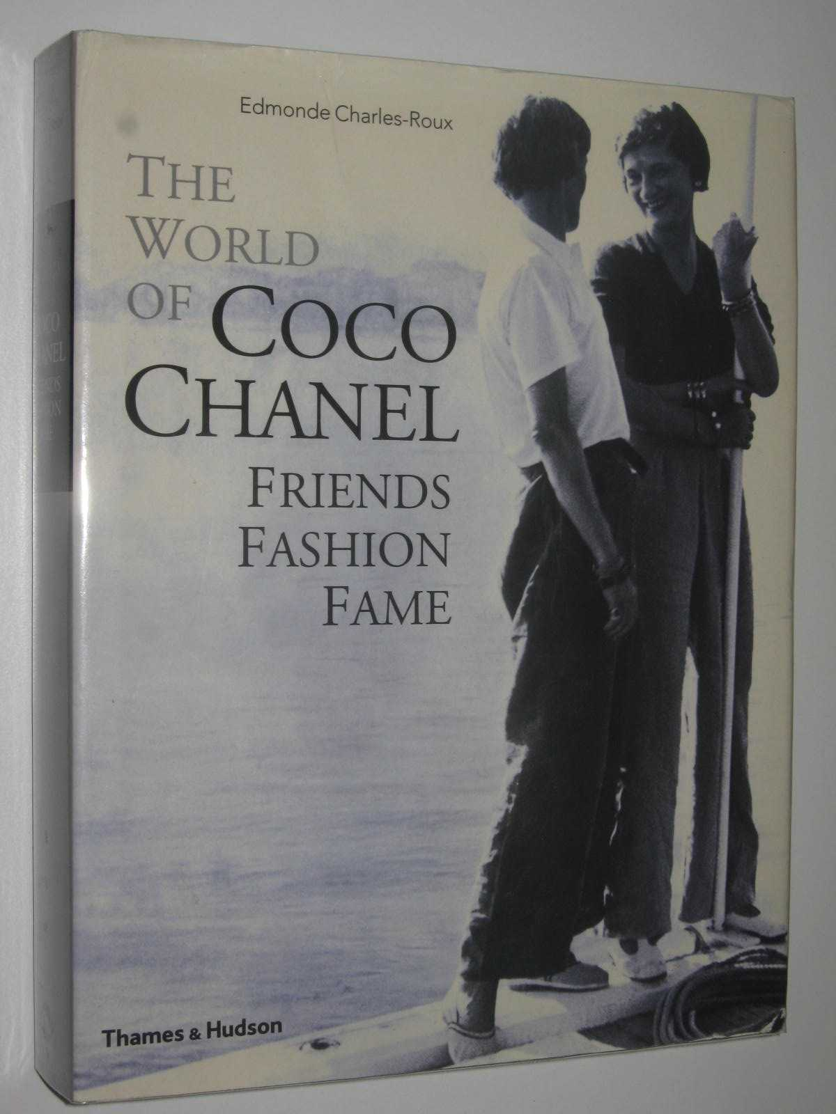 Image for The World of Coco Chanel : Friends, Fashion, Fame
