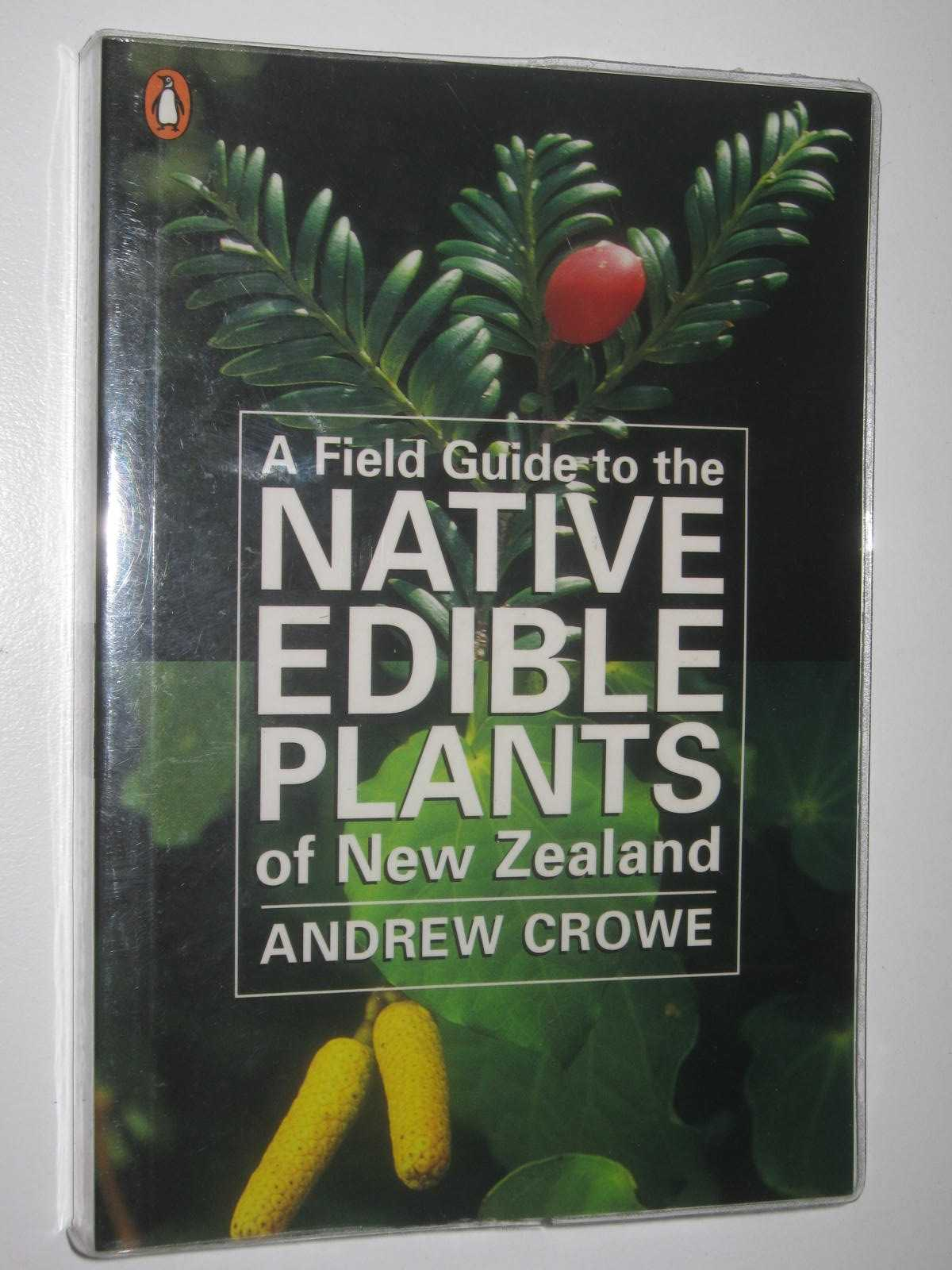 Image for A Field Guide to the Native Edible Plants of New Zealand