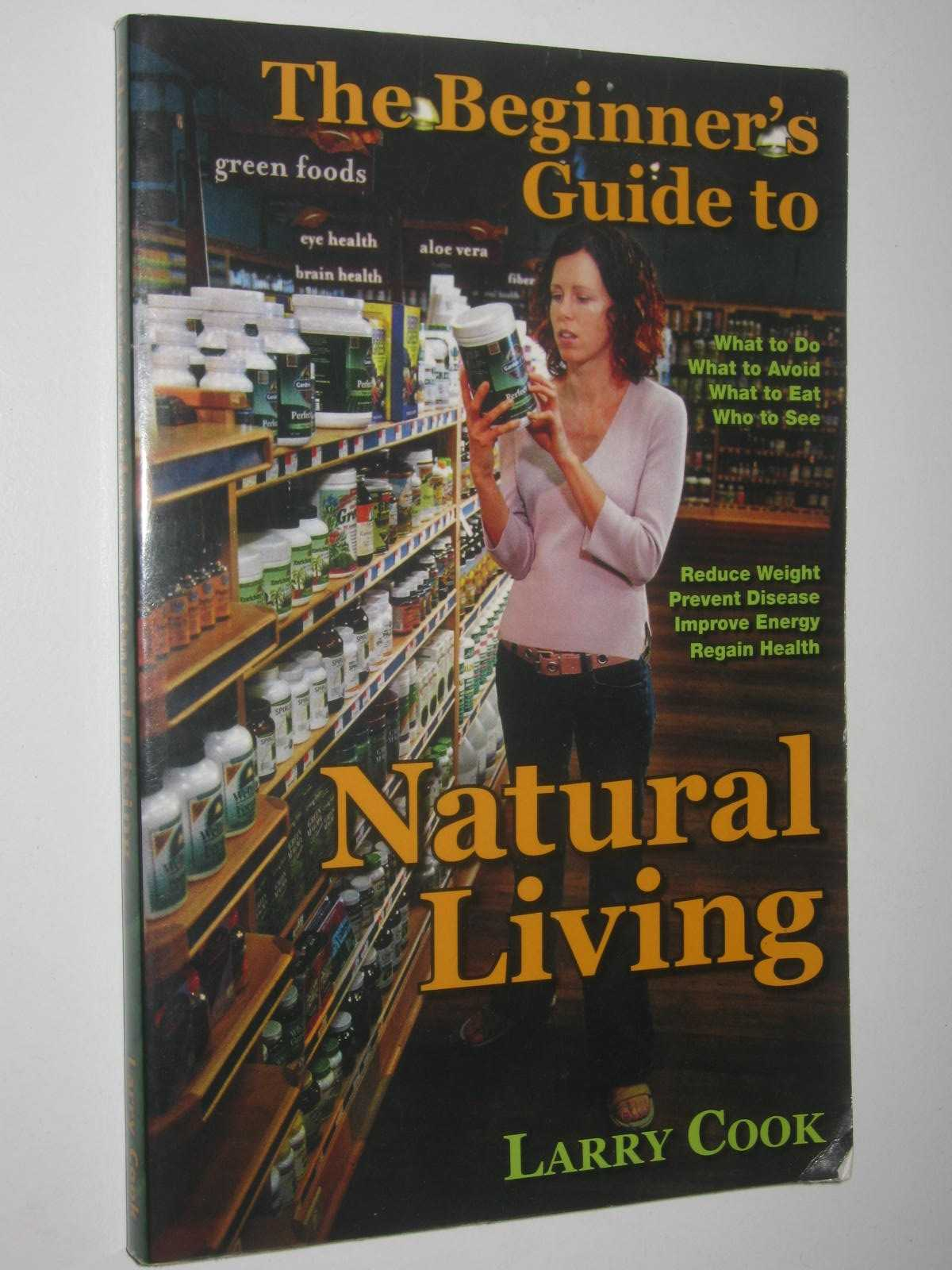 Image for The Beginner's Guide To Natural Living