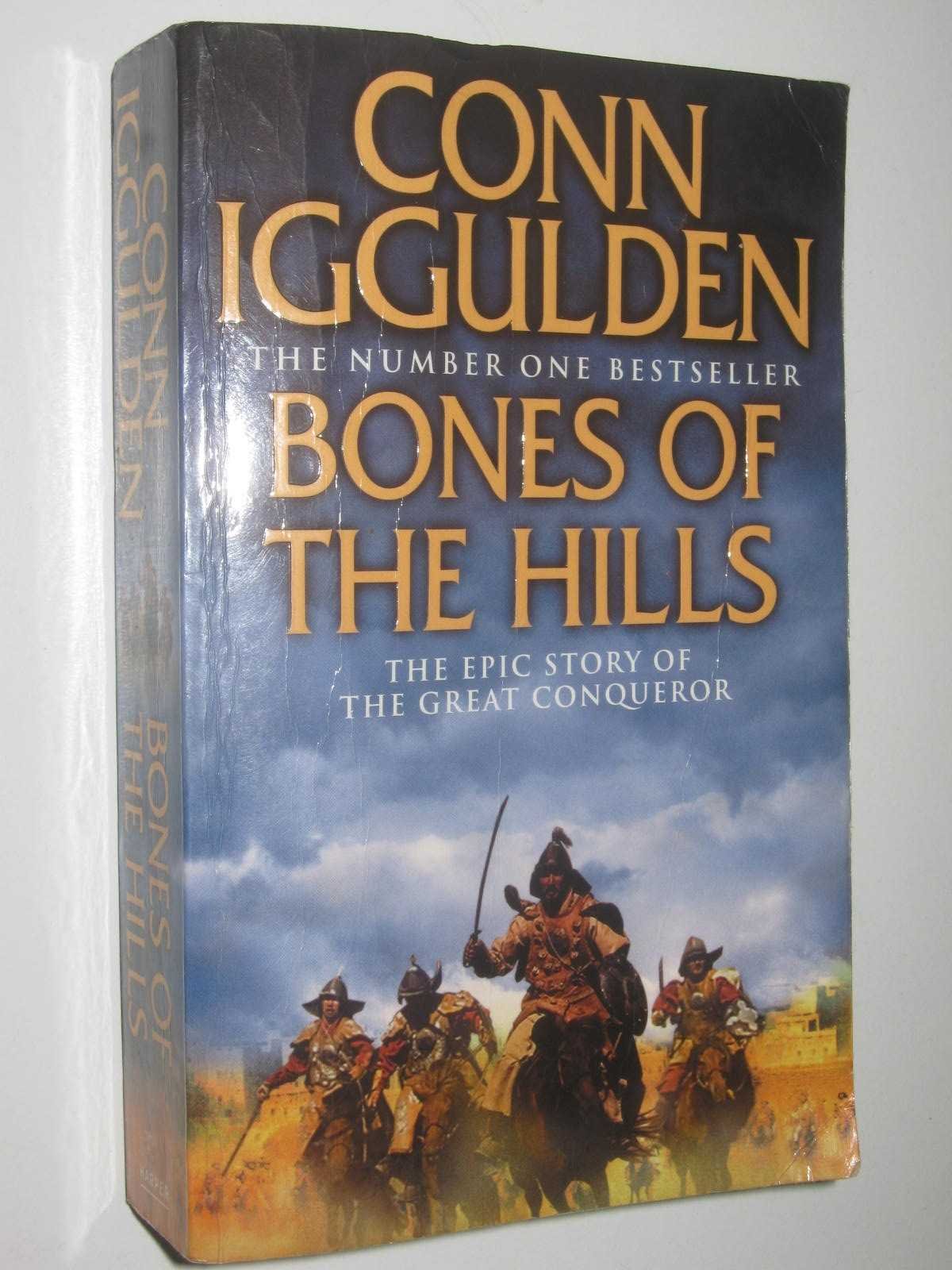 Image for Bones Of The Hills - The Conqueror Series #3