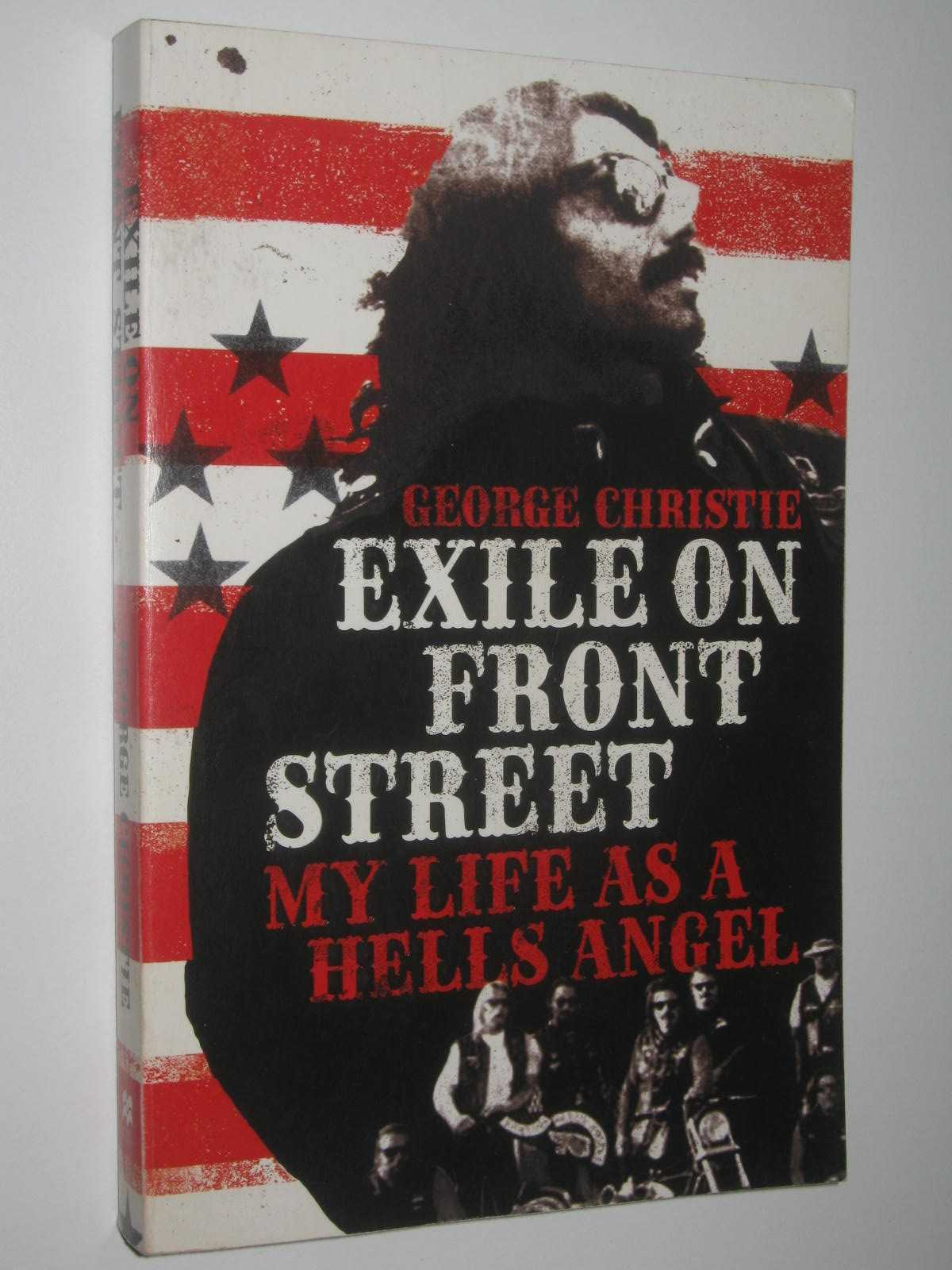 Image for Exile On Front Street : My life as a Hell's Angel