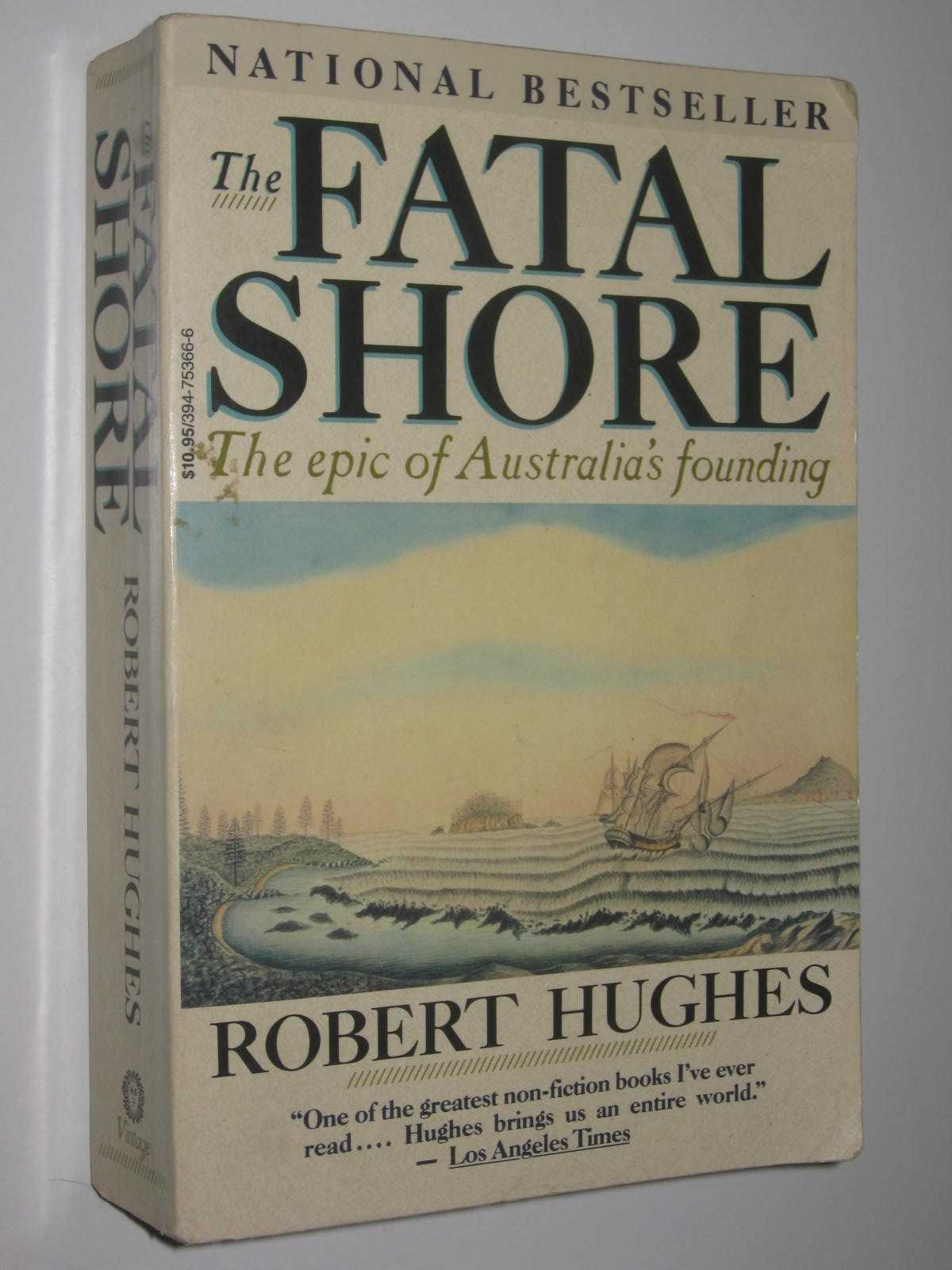 Image for The Fatal Shores : The epic of Australia's founding