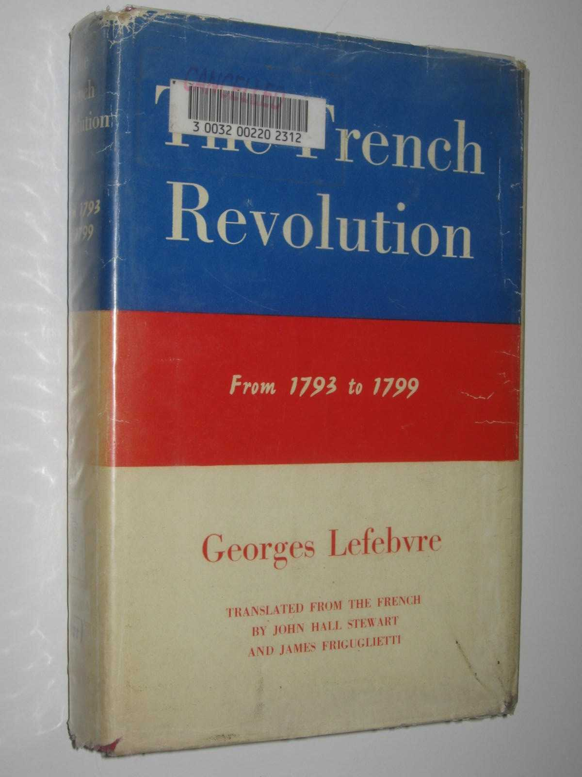 Image for The French Revolution : From 1793 to 1799