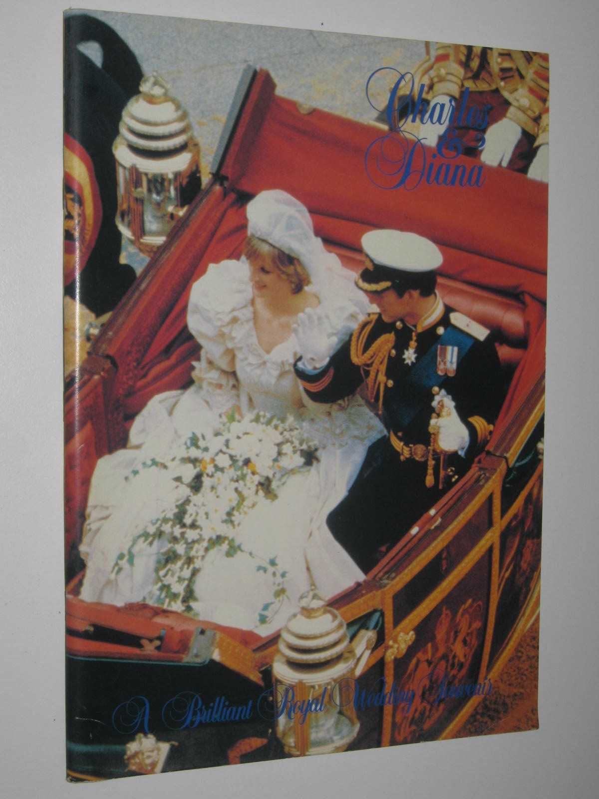 Image for Charles And Diana : A Brilliant Royal Wedding Sovenir