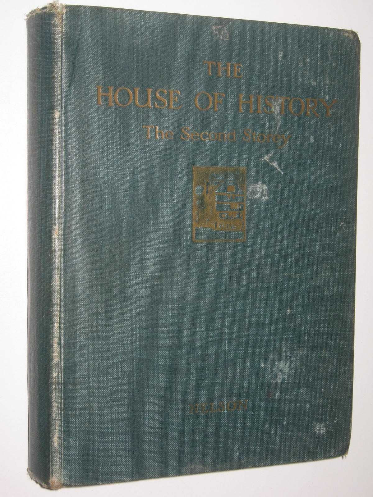 Image for The House Of History : The Second Storey - Early Modern History