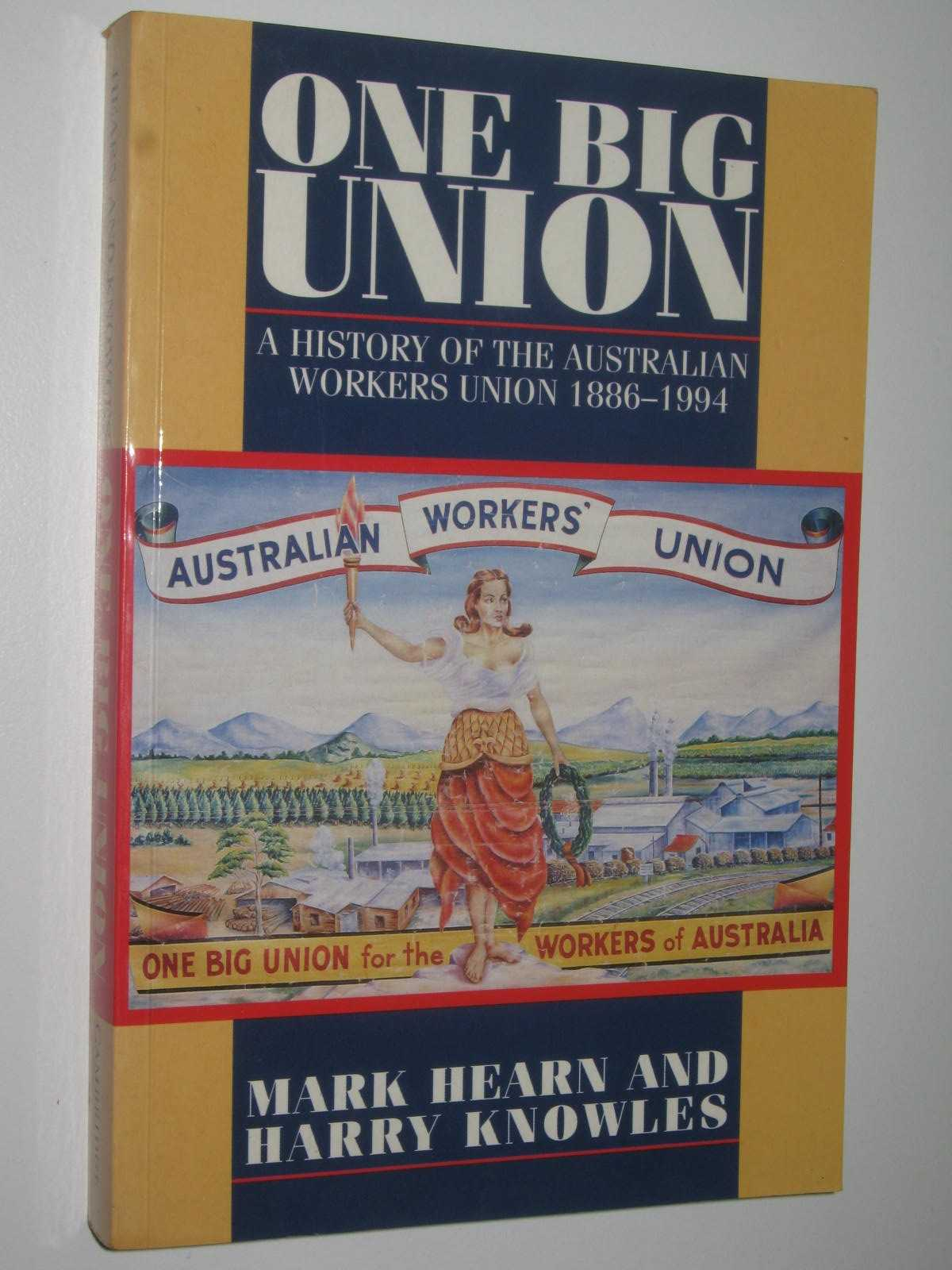 Image for One Big Union : A History of the Australian Workers Union 1886-1994