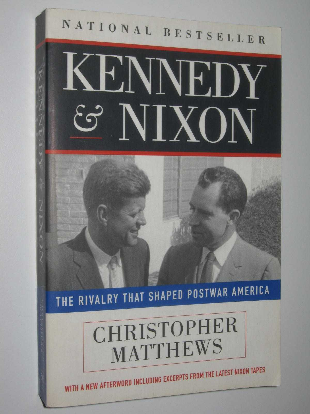 Image for Kennedy & Nixon : The Rivalry that shaped Postwar America