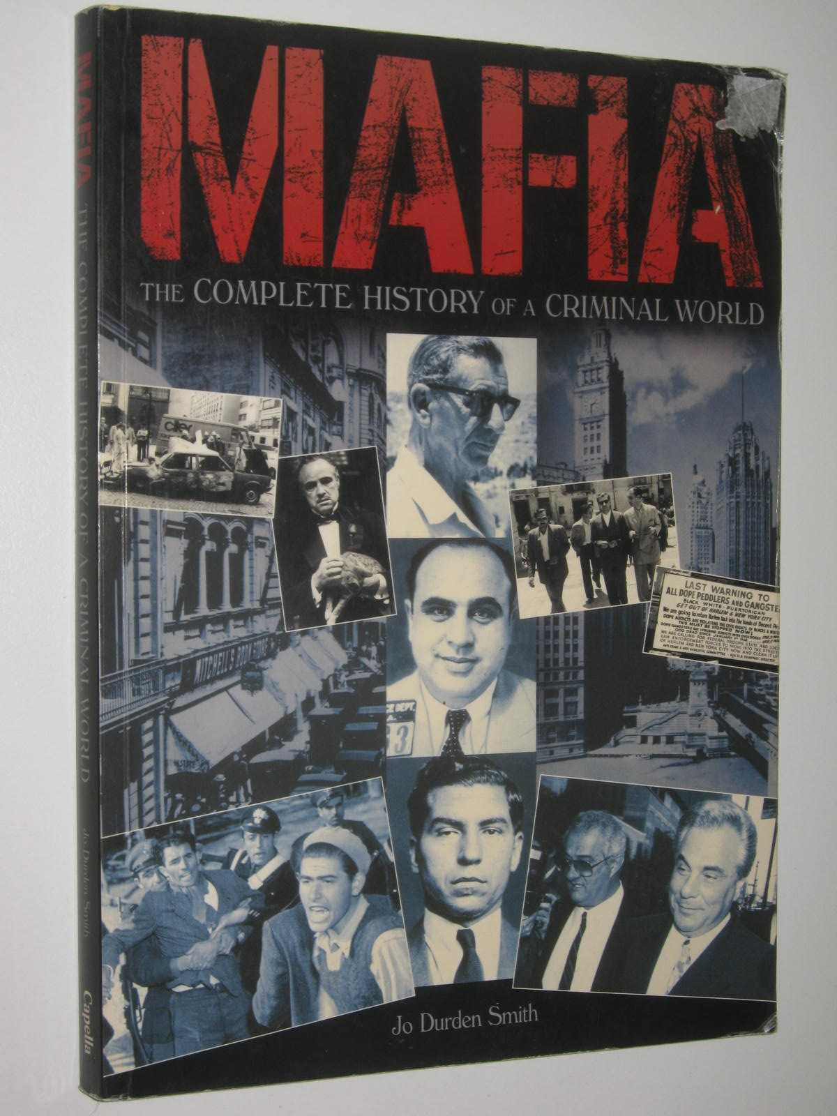 Image for MAFIA : The Complete History of a Criminal World