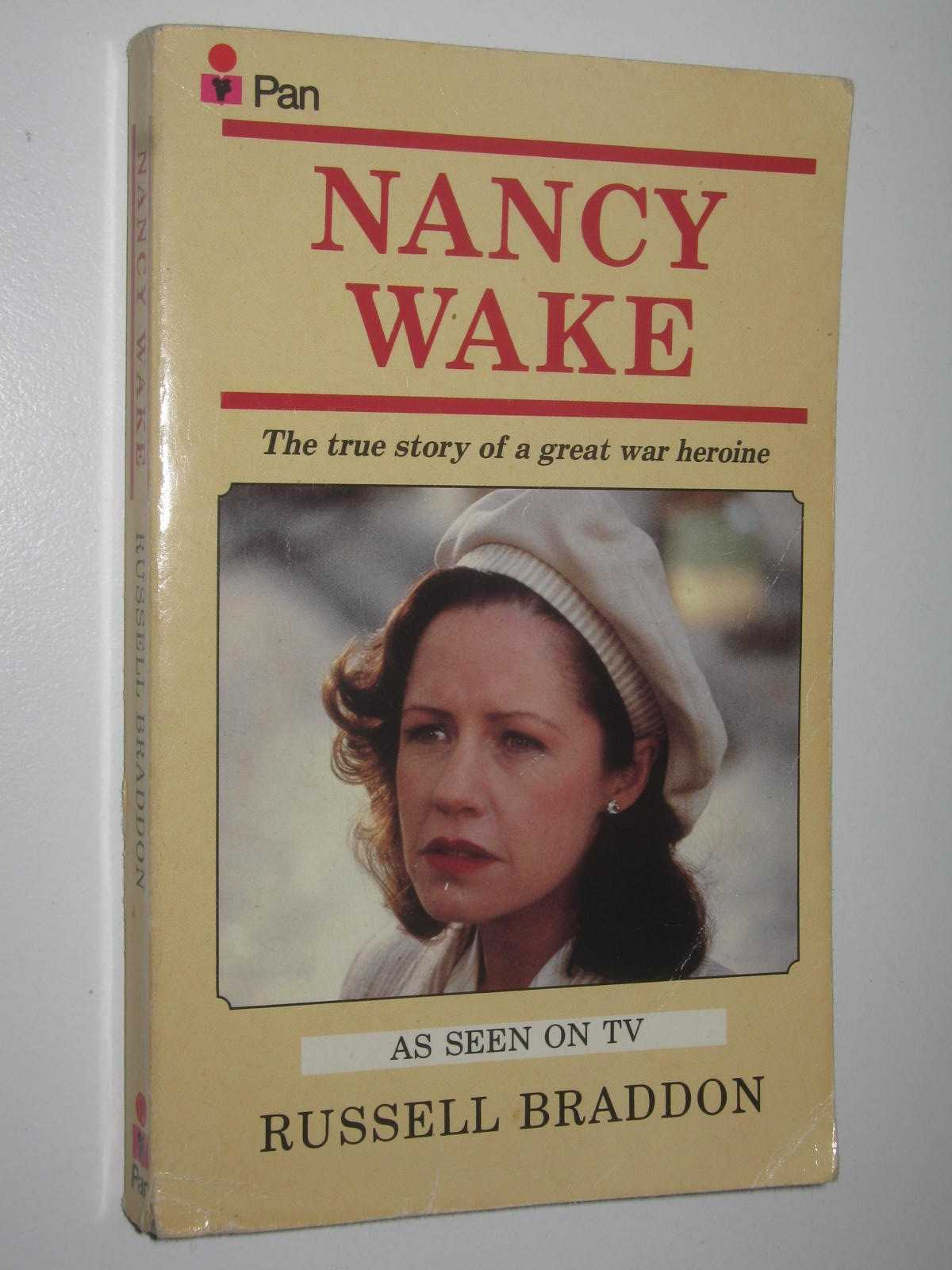 Image for Nancy Wake : The True Story Of A Great War Heroine