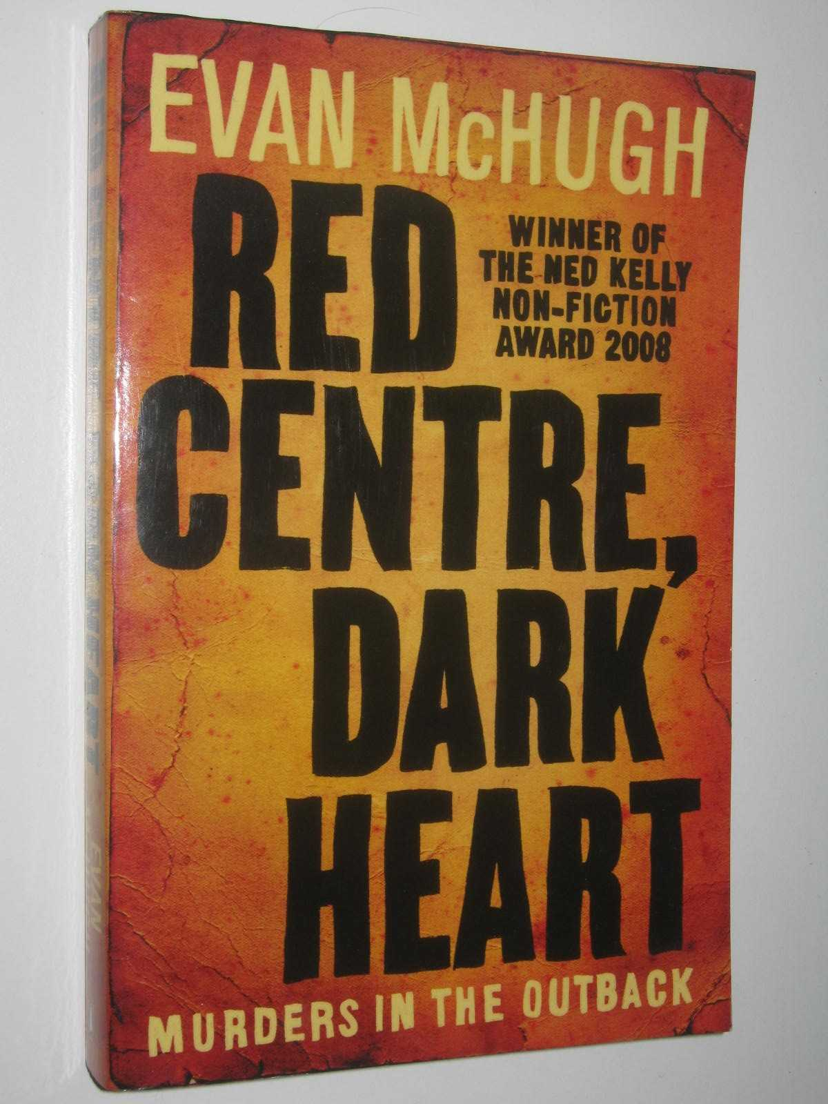 Image for Red Centre, Dark Heart : Murders in the Outback