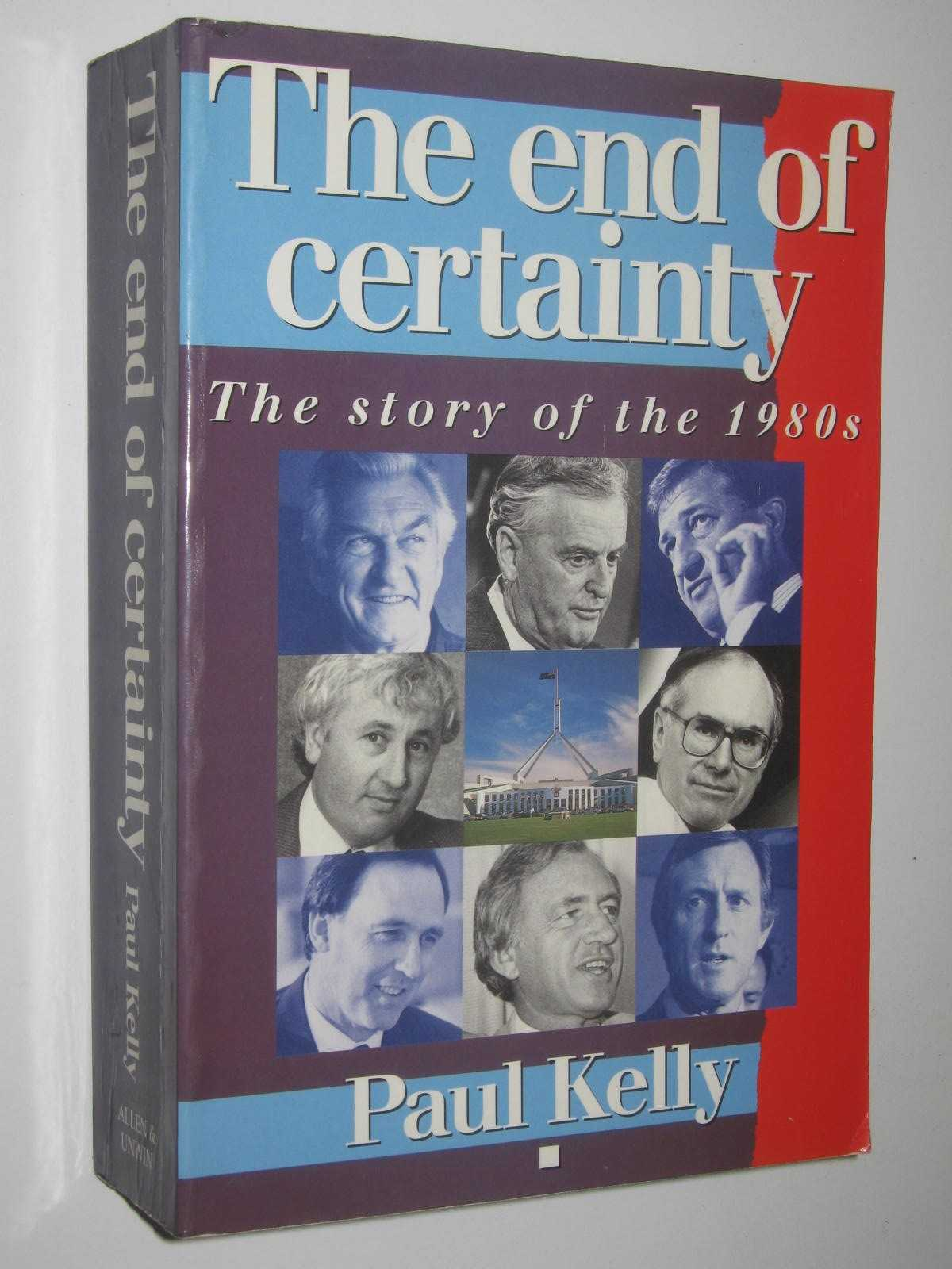 Image for The End of Certainty : The Story of the 1980s