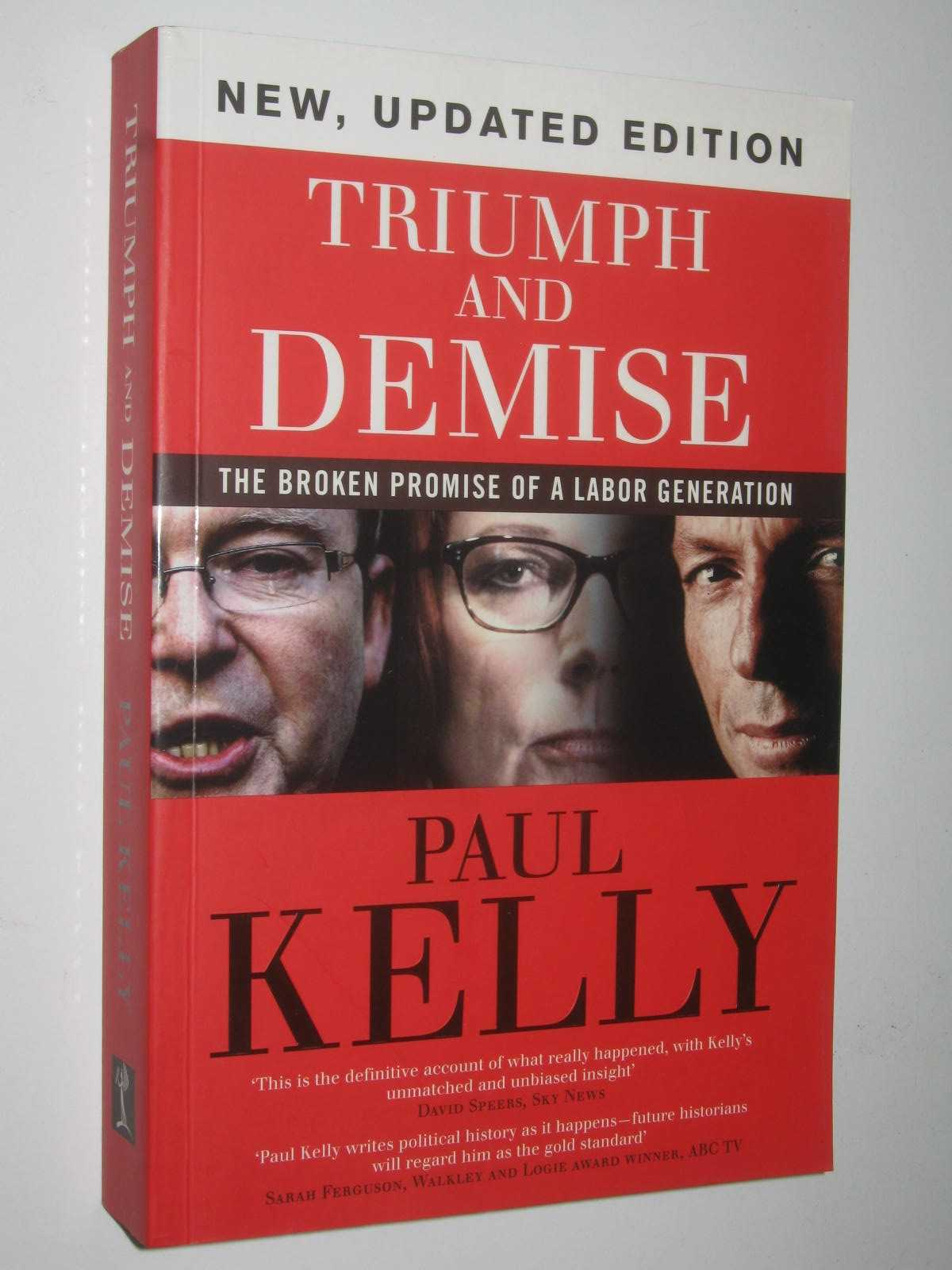 Image for Triumph and Demise : The Broken Promise of a Labor Generation