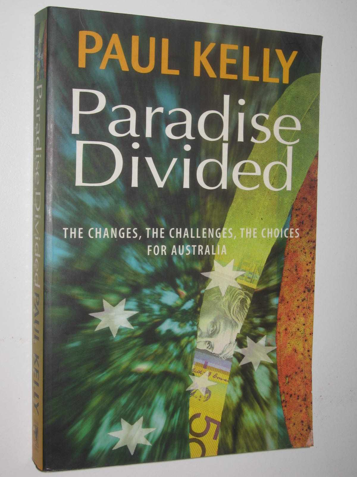 Image for Paradise Divided : The Changes, the Challenges, the Choices for Australia
