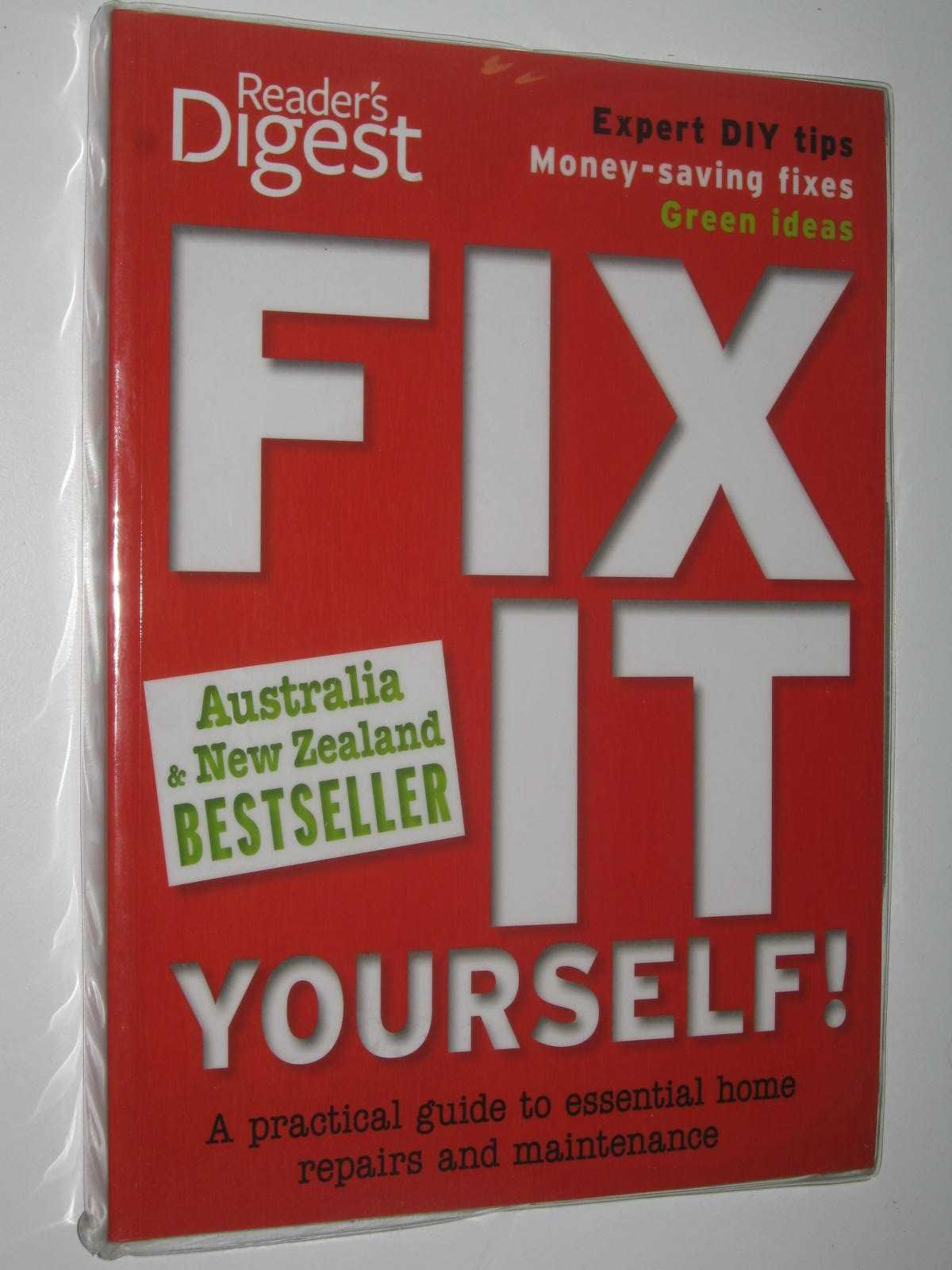 Image for Reader's Digest Fix It Yourself ! : A Practical Guide To Essential home Repairs And Maintenance