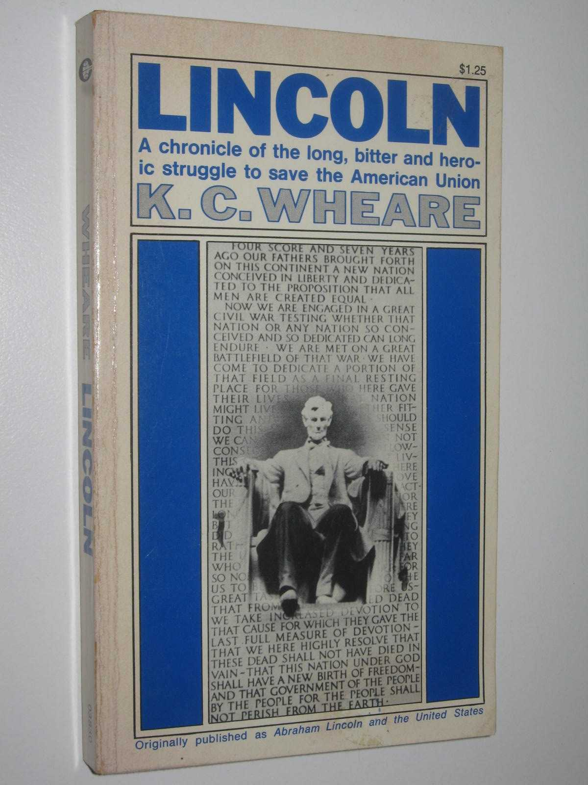 Image for Lincoln : A Chronicle Of The Long , Bitter And Heroic Struggle To Save The American union