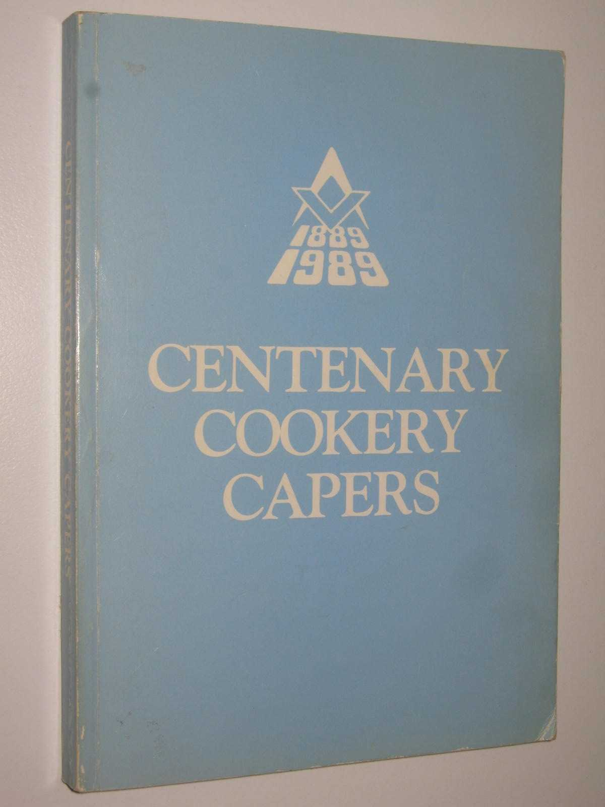 Image for Centenary Cookery Capers 1889-1989