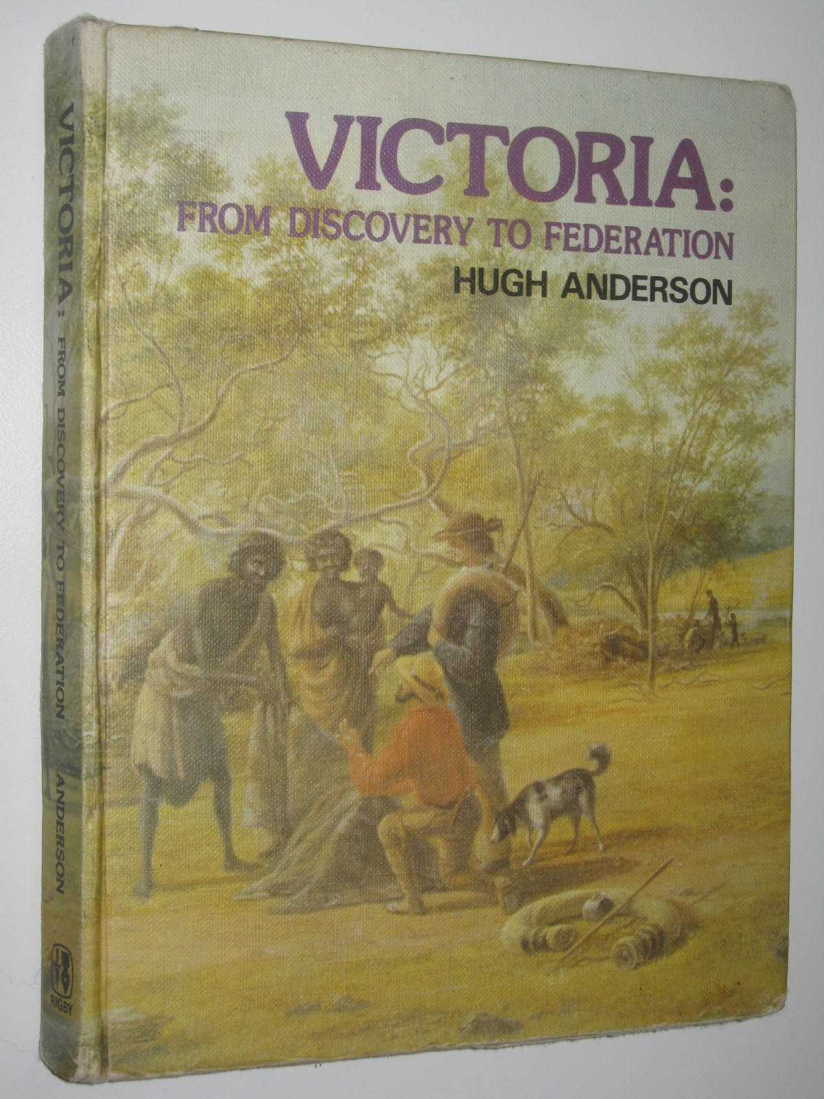 Image for Victoria: From Discovery to Federation