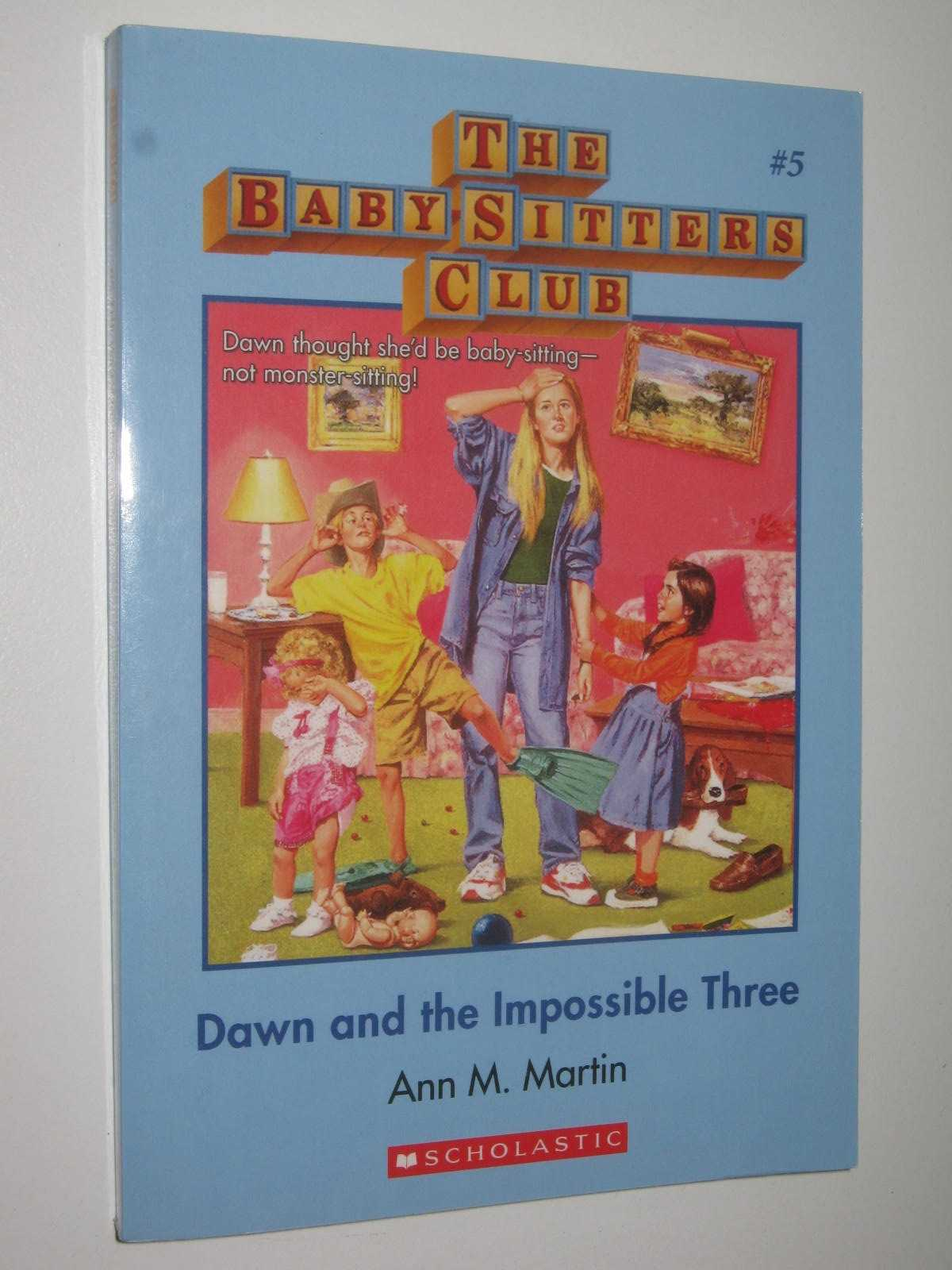 Image for Dawn and the Impossible Three - Baby-Sitters Club Series #5