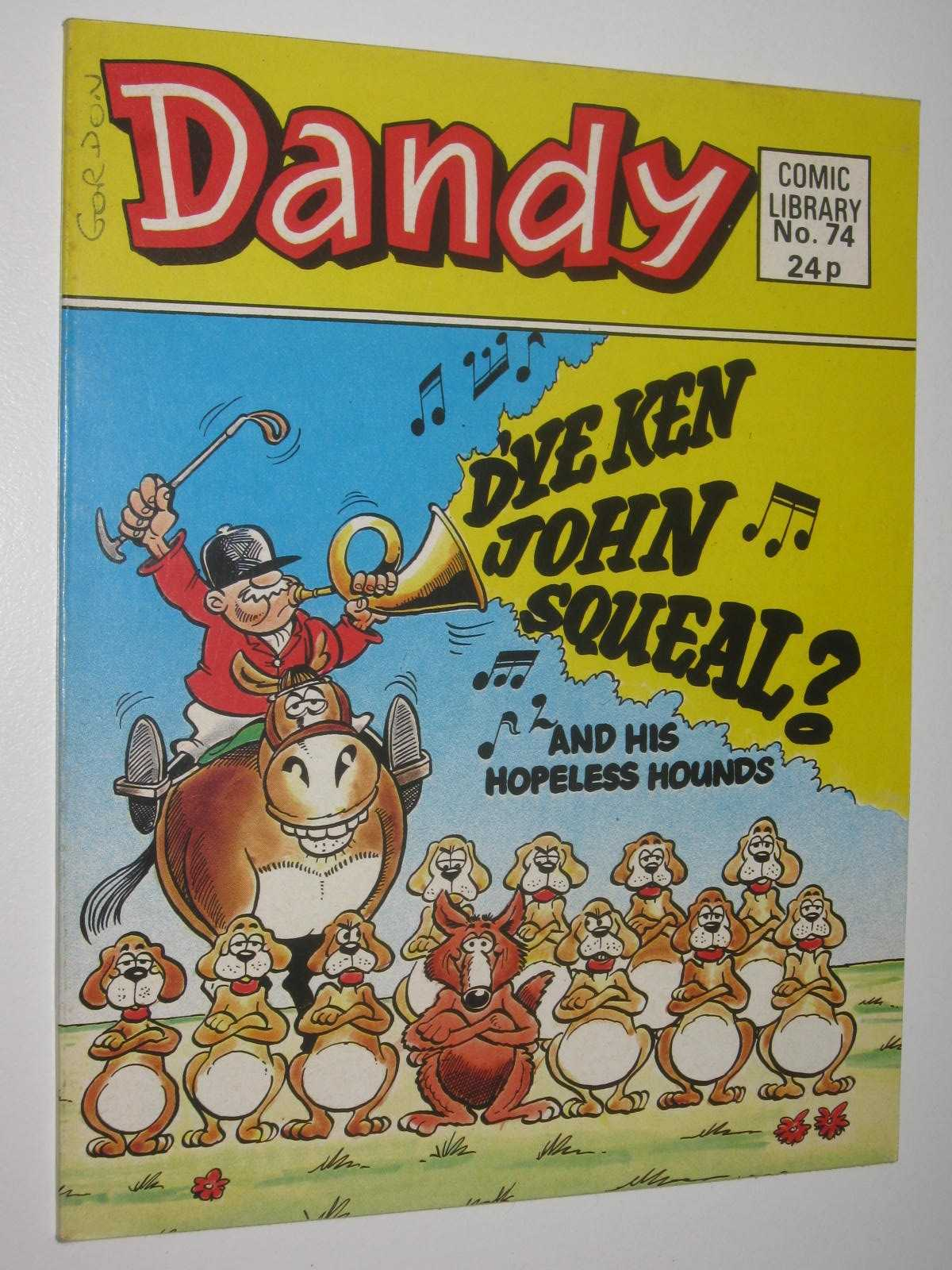 Image for D'ye Ken John Squeal and His Hopeless Hounds - Dandy Comic Library #74