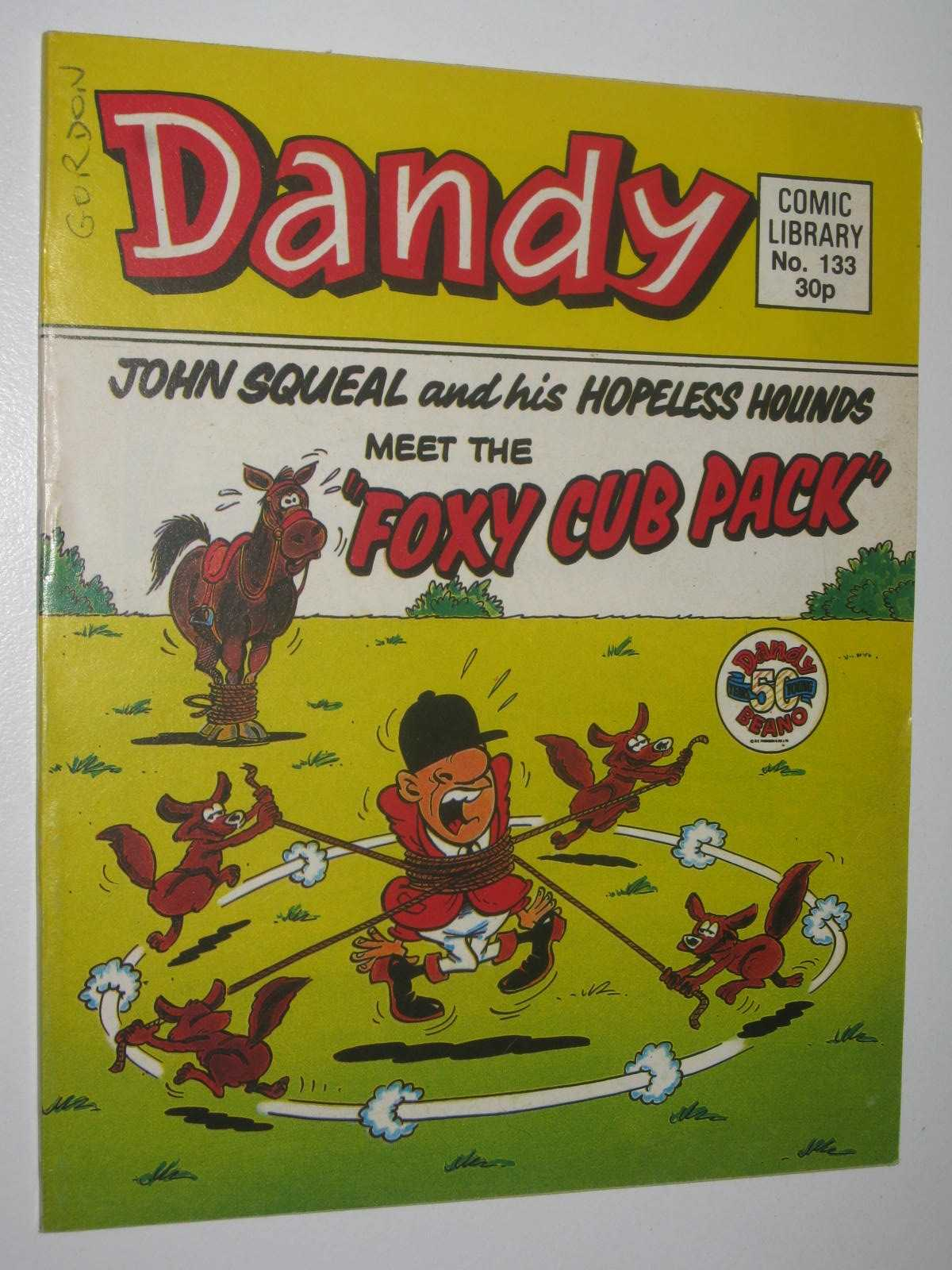 Image for JohnSqueal and Hopeless Hounds Meet the Foxy Cub Pack - Dandy Comic Library #133