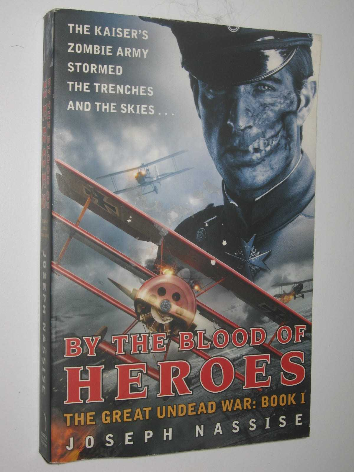 Image for By The Blood Of Heroes - The Great Undead War Series #1