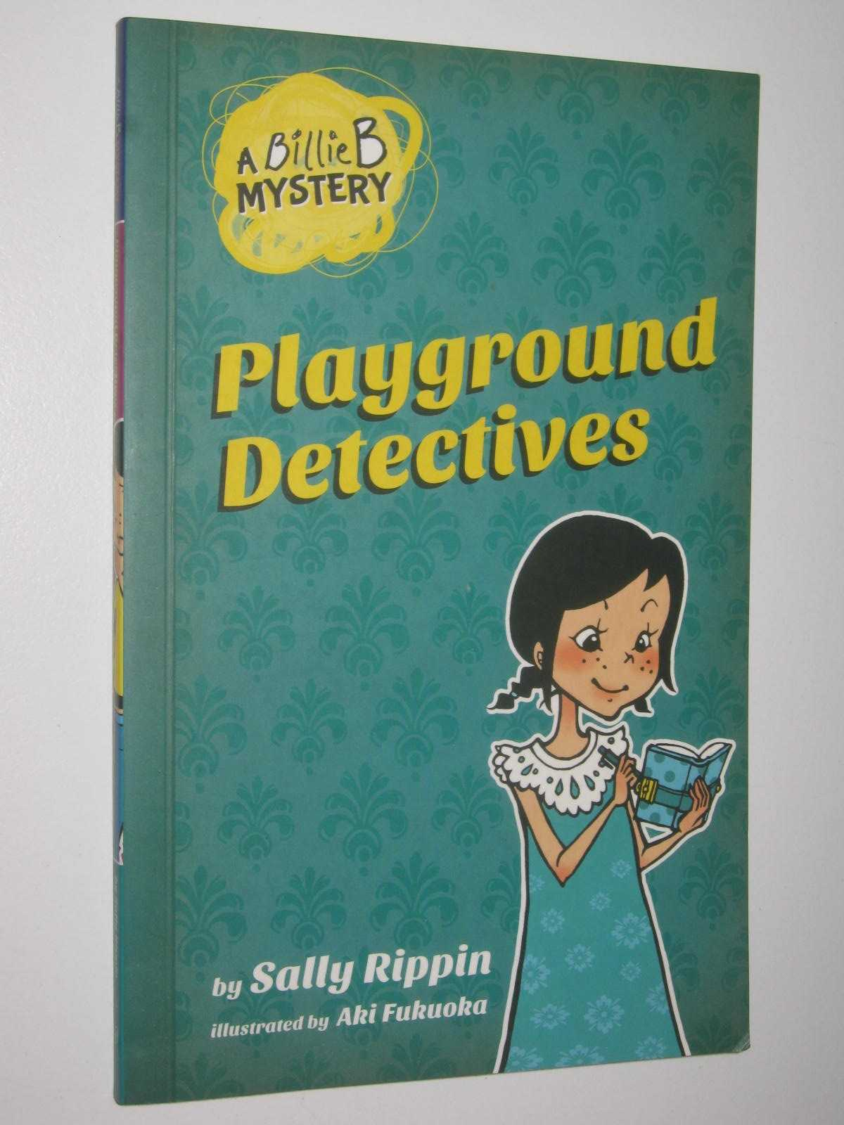 Image for Playground Detectives - Billie B Mystery Series #3