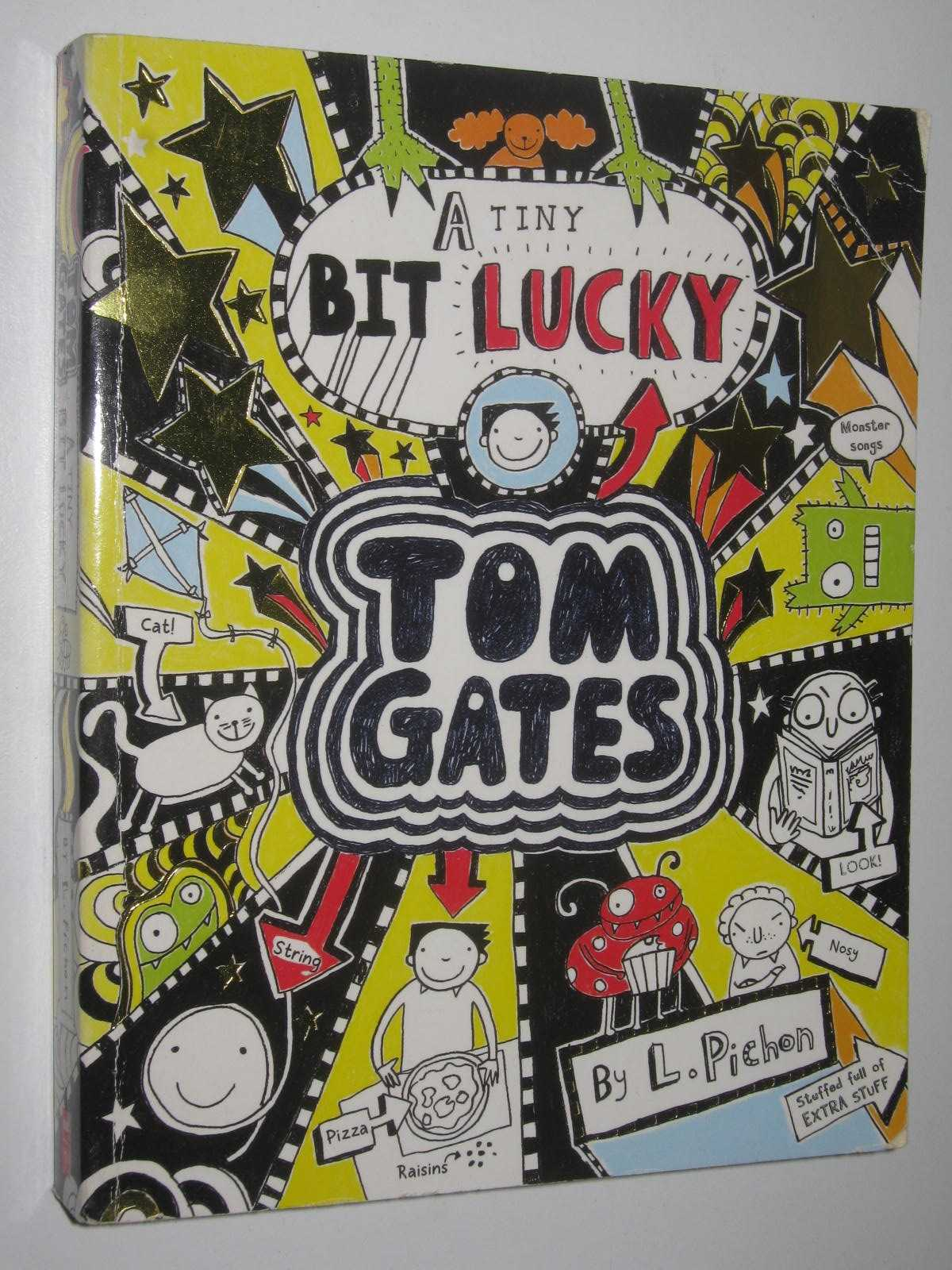 Image for A Tiny Bit Lucky - Tom Gates Series #7