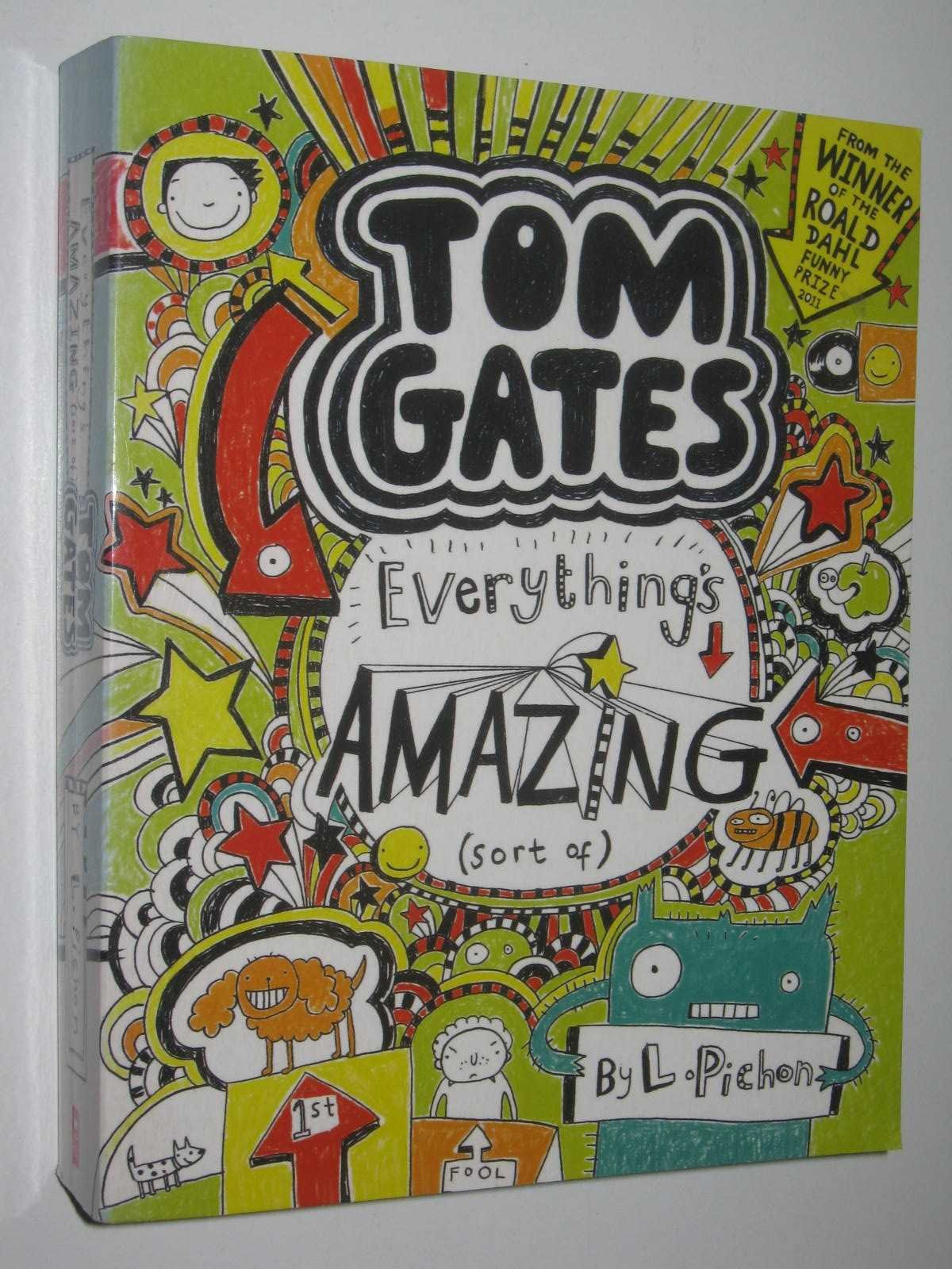 Image for Everything's Amazing (Sort of) - Tom Gates Series #3