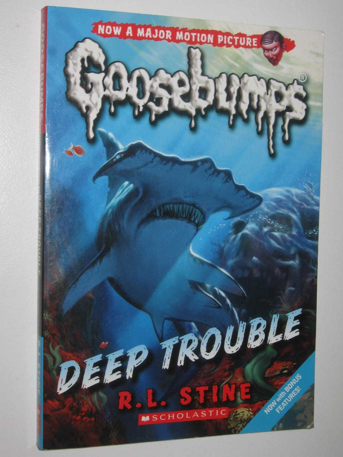 Image for Deep Trouble - Goosebumps Series #2