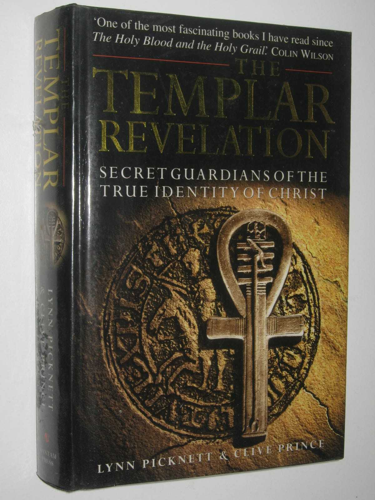 Image for The Templar Revelation : Secret Guardians Of The True Identity Of Christ