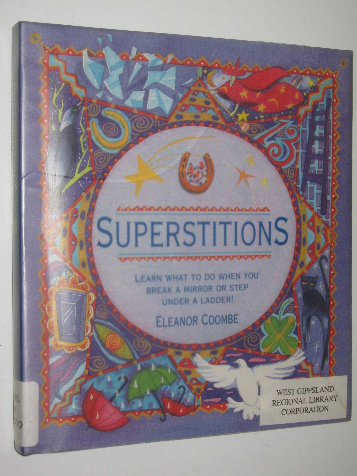 Image for Superstitions : Learn what to do when you Break a mirror or step under a ladder!