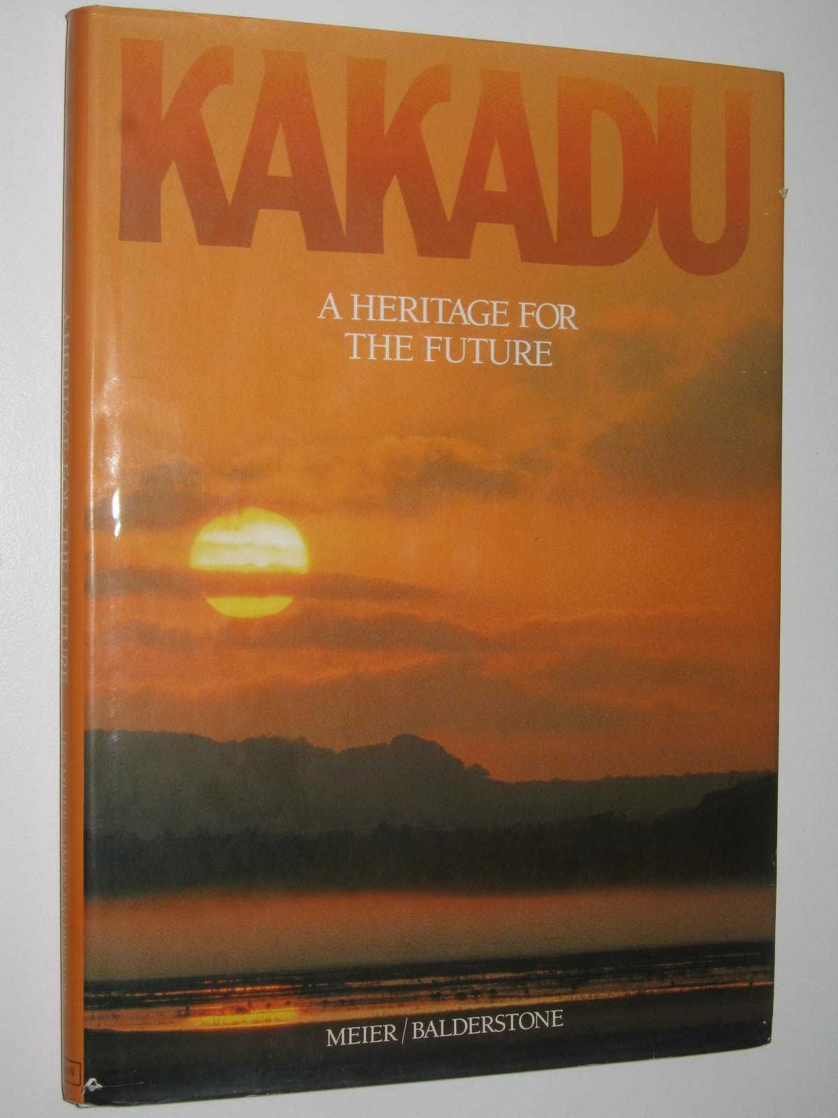 Image for Kakadu : A Heritage for the Future